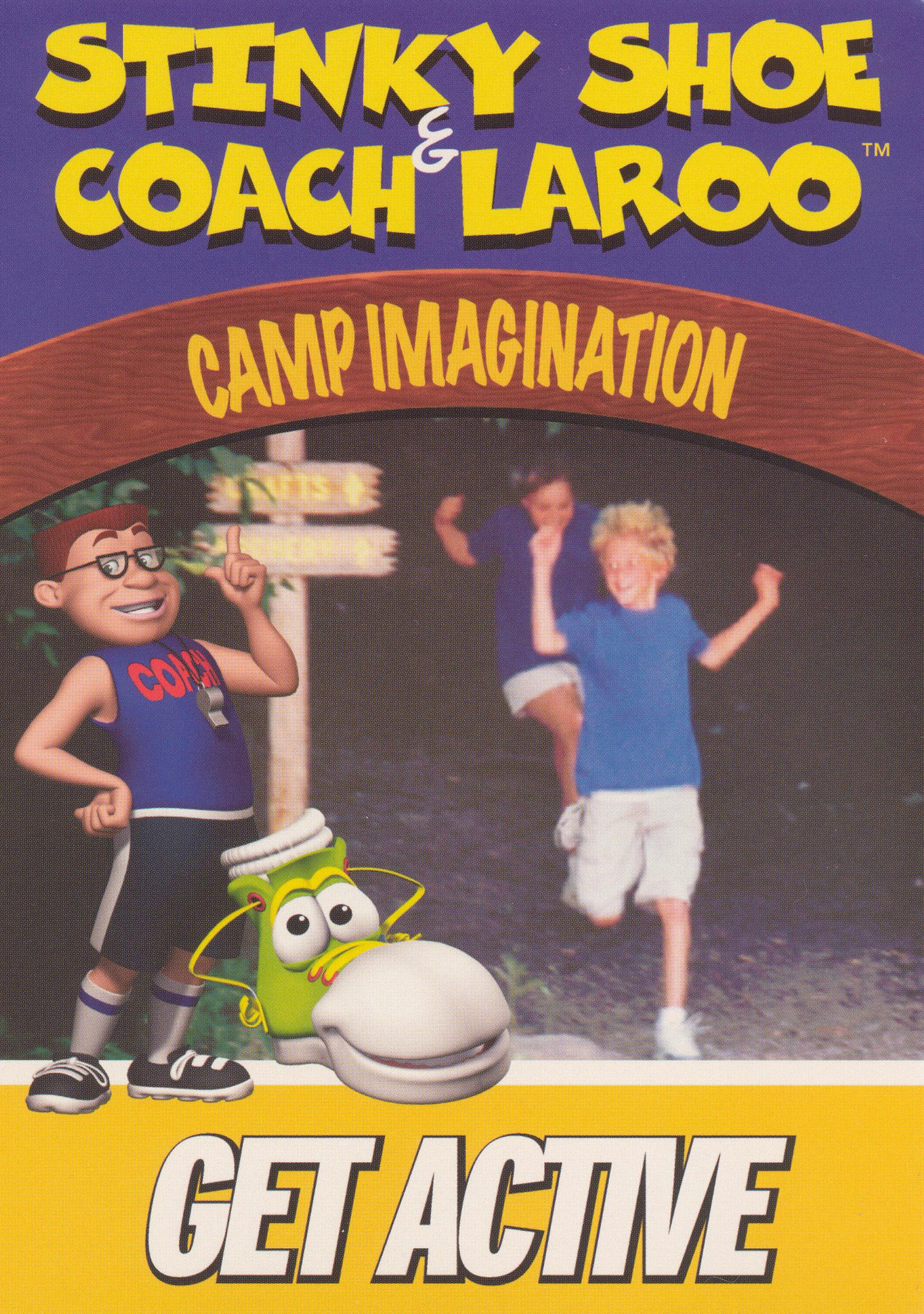 Stinky Shoe and Coach LaRoo: Camp Imagination - Get Active