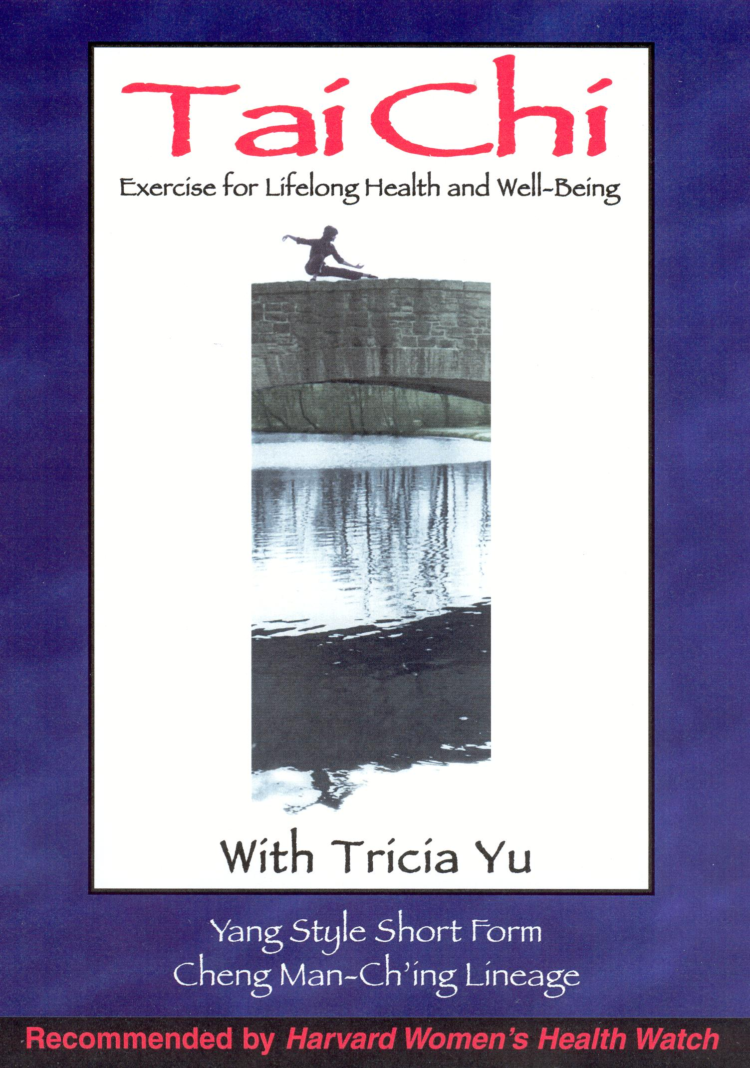 T'ai Chi Exercise for Lifelong Health and Well-Being
