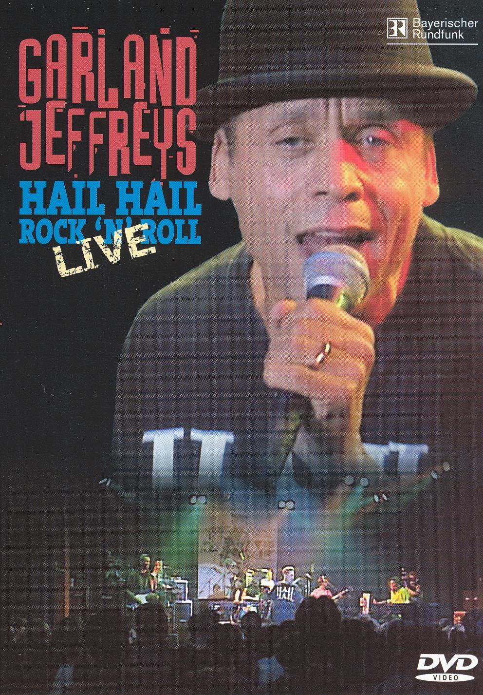 Garland Jeffreys: Hail Hail Rock 'n' Roll Live