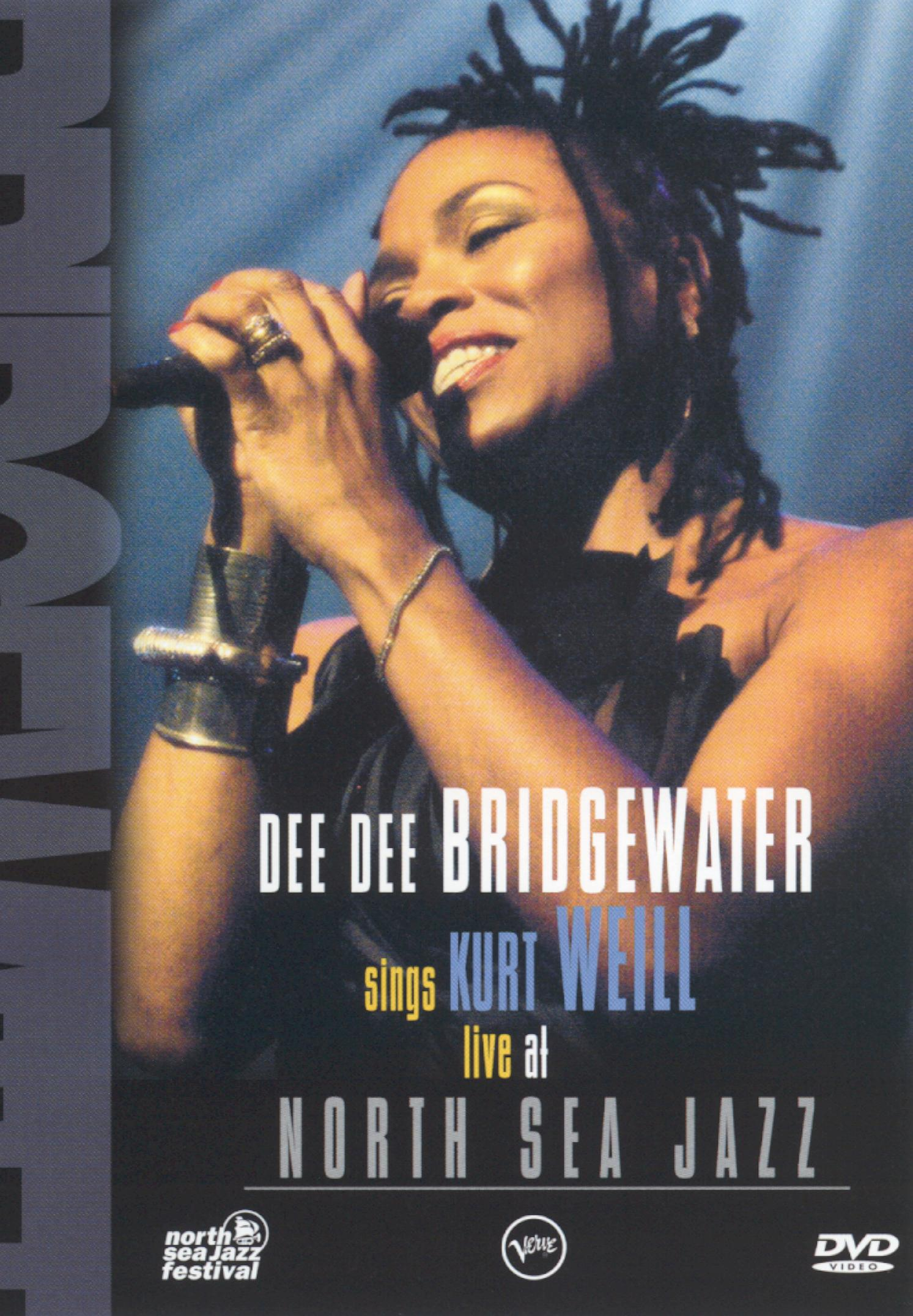 Dee Dee Bridgewater Sings Kurt Weill: Live at the North Sea Jazz Festival