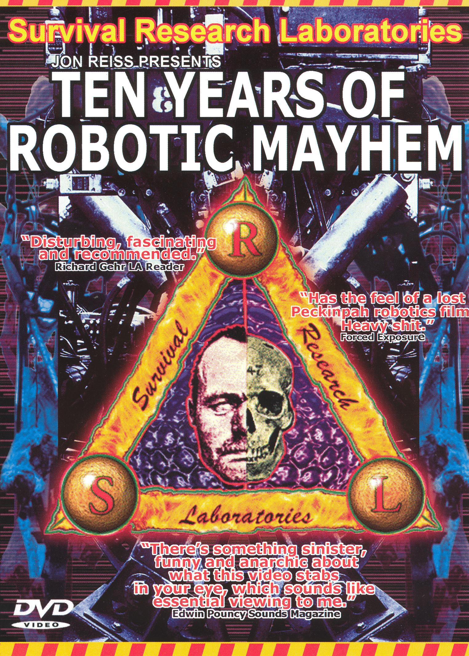Survival Research Laboratories: Ten Years of Robotic Mayhem