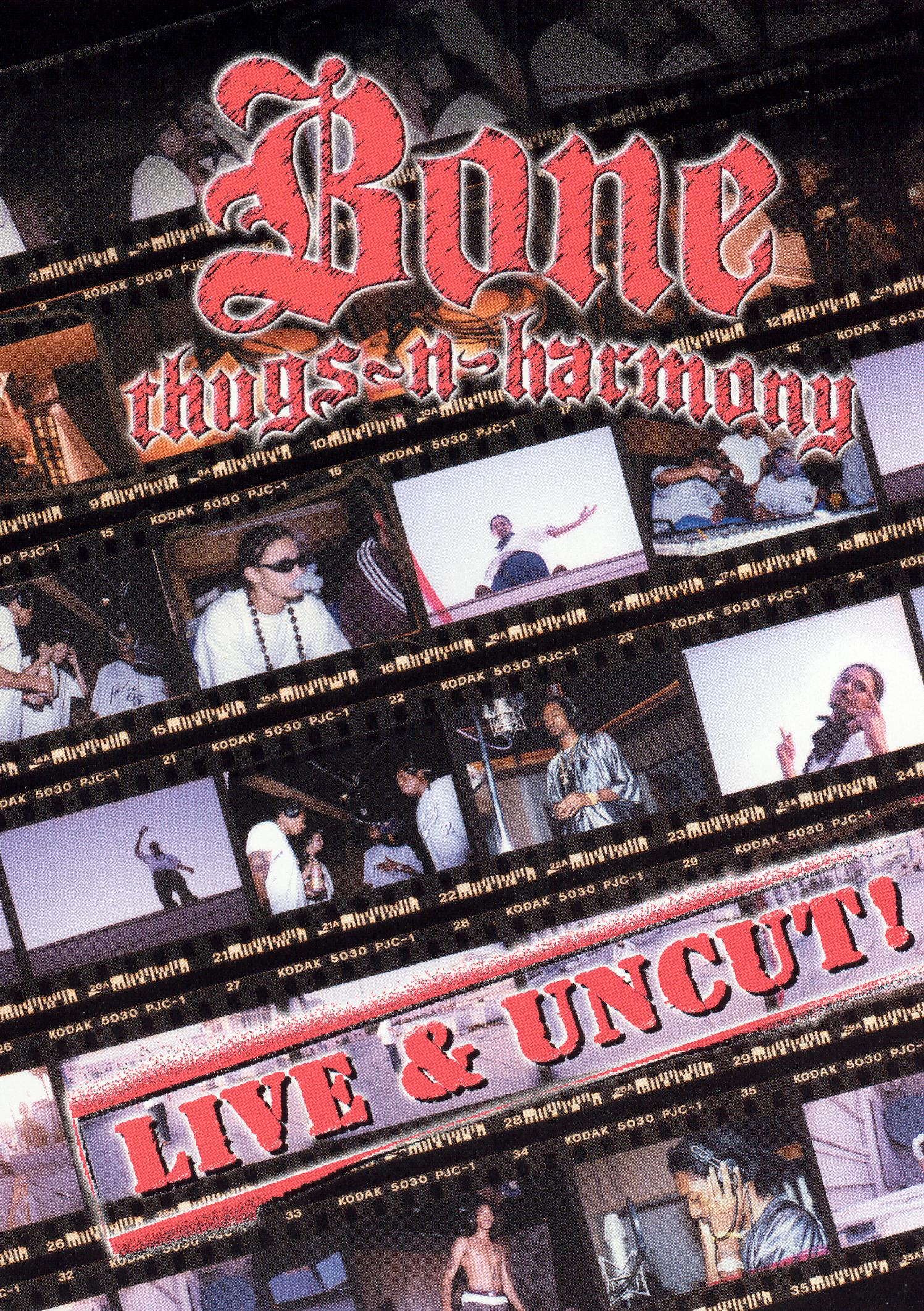 Bone Thugs-N-Harmony: Live and Uncut