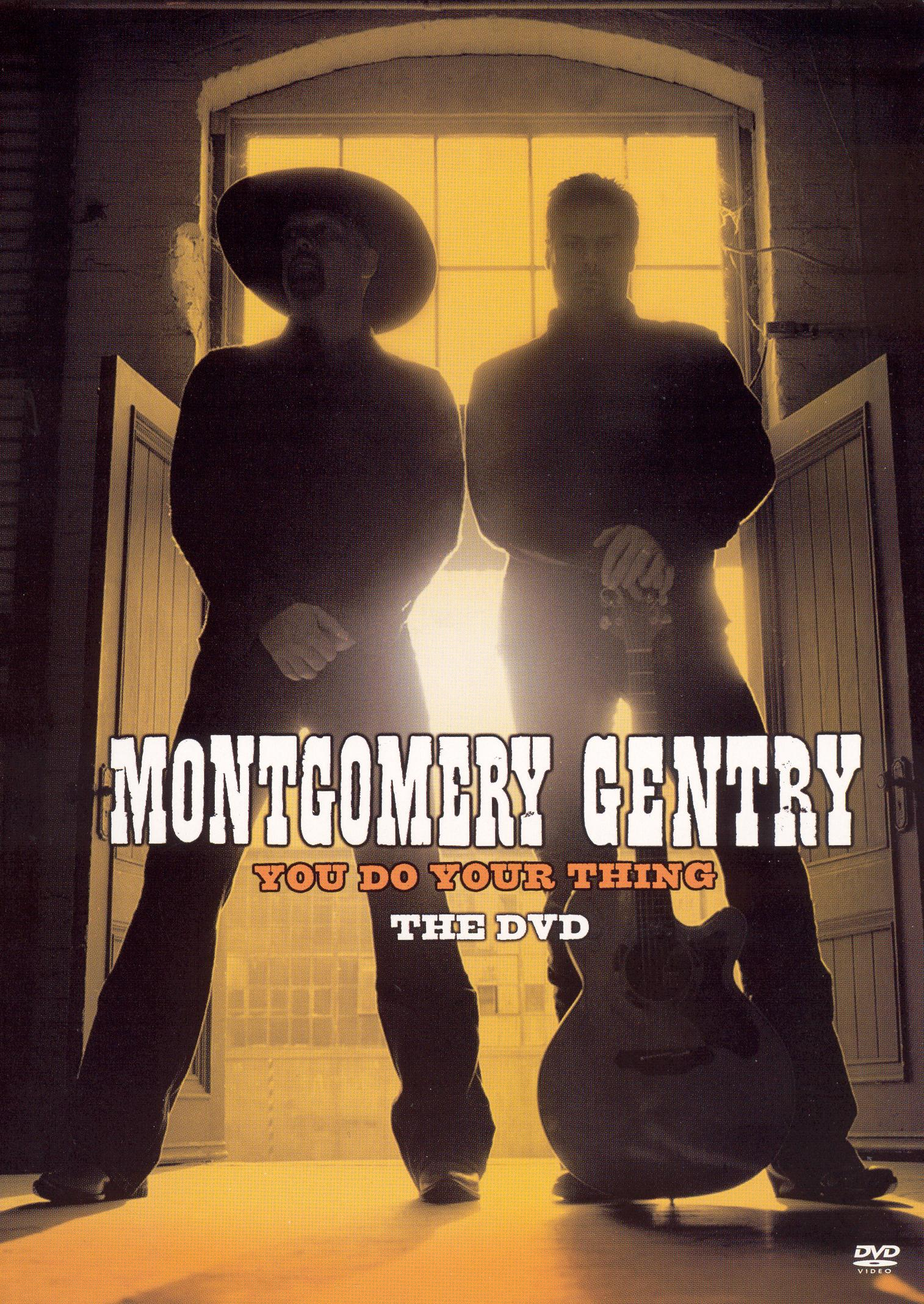 Montgomery Gentry: You Do Your Thing
