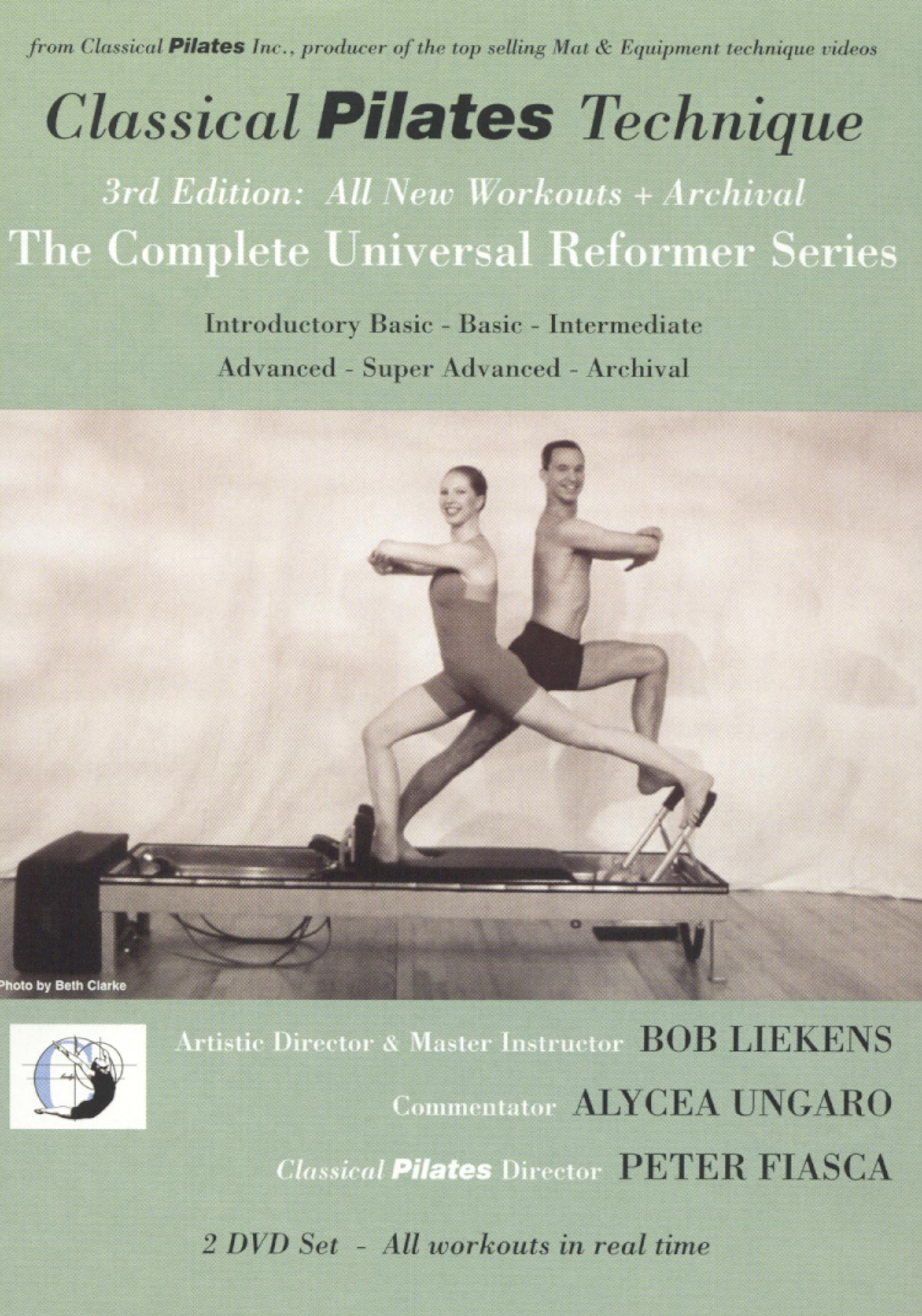 Classical Pilates Technique: The Complete Universal Reformer Series
