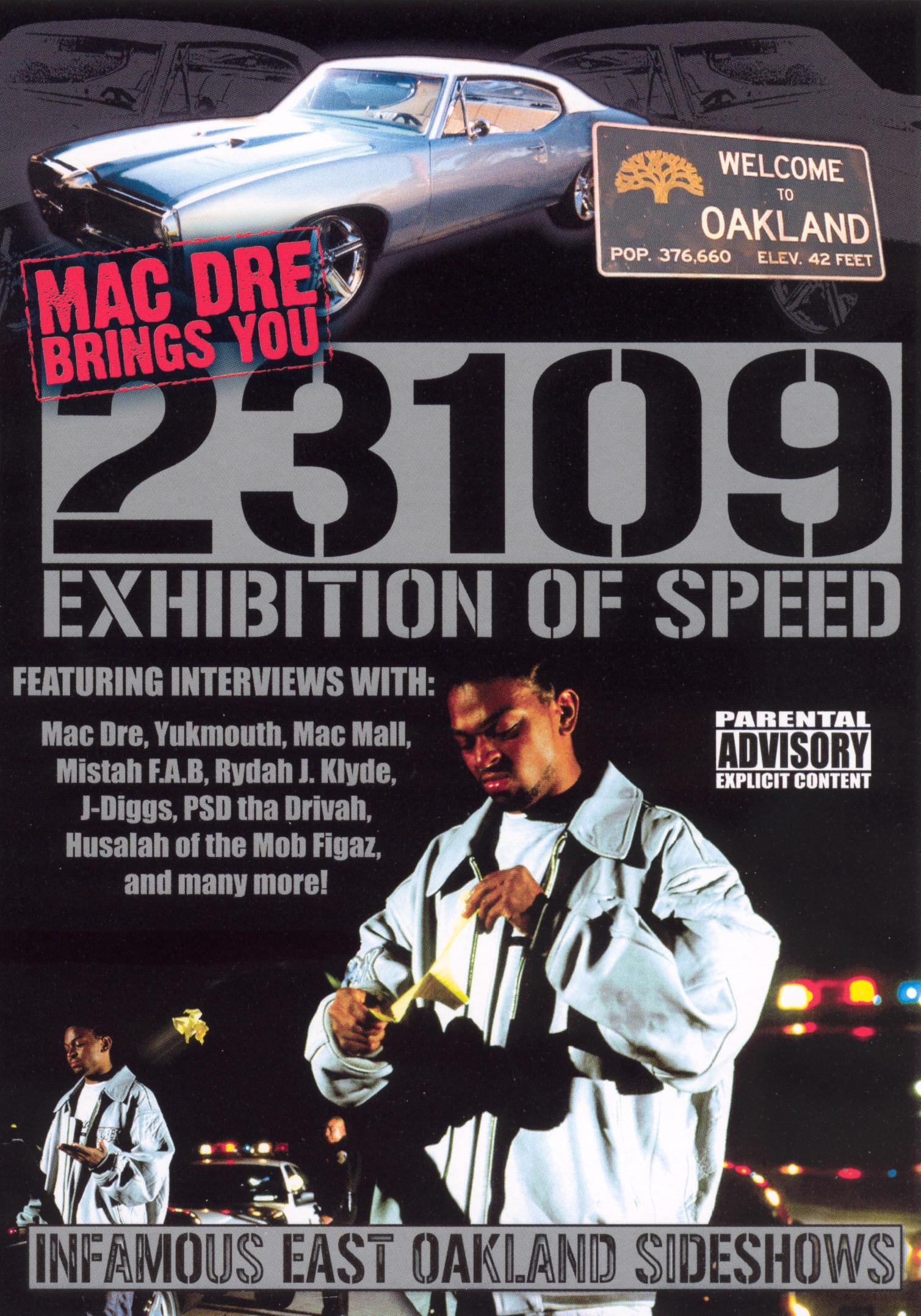 Mac Dre: 23109 - Exhibition of Speed