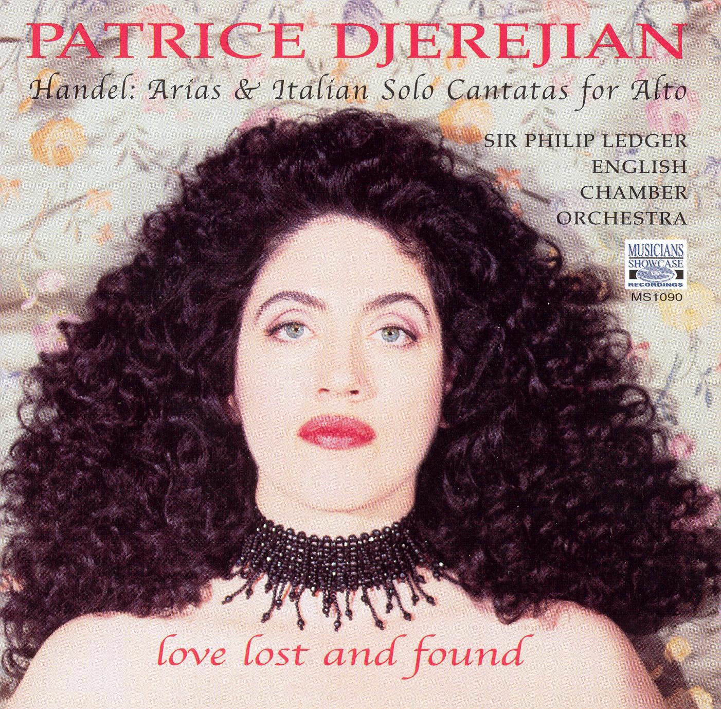 Patrice Djerejian: Love Lost and Found - Handel Arias & Italian Cantatas