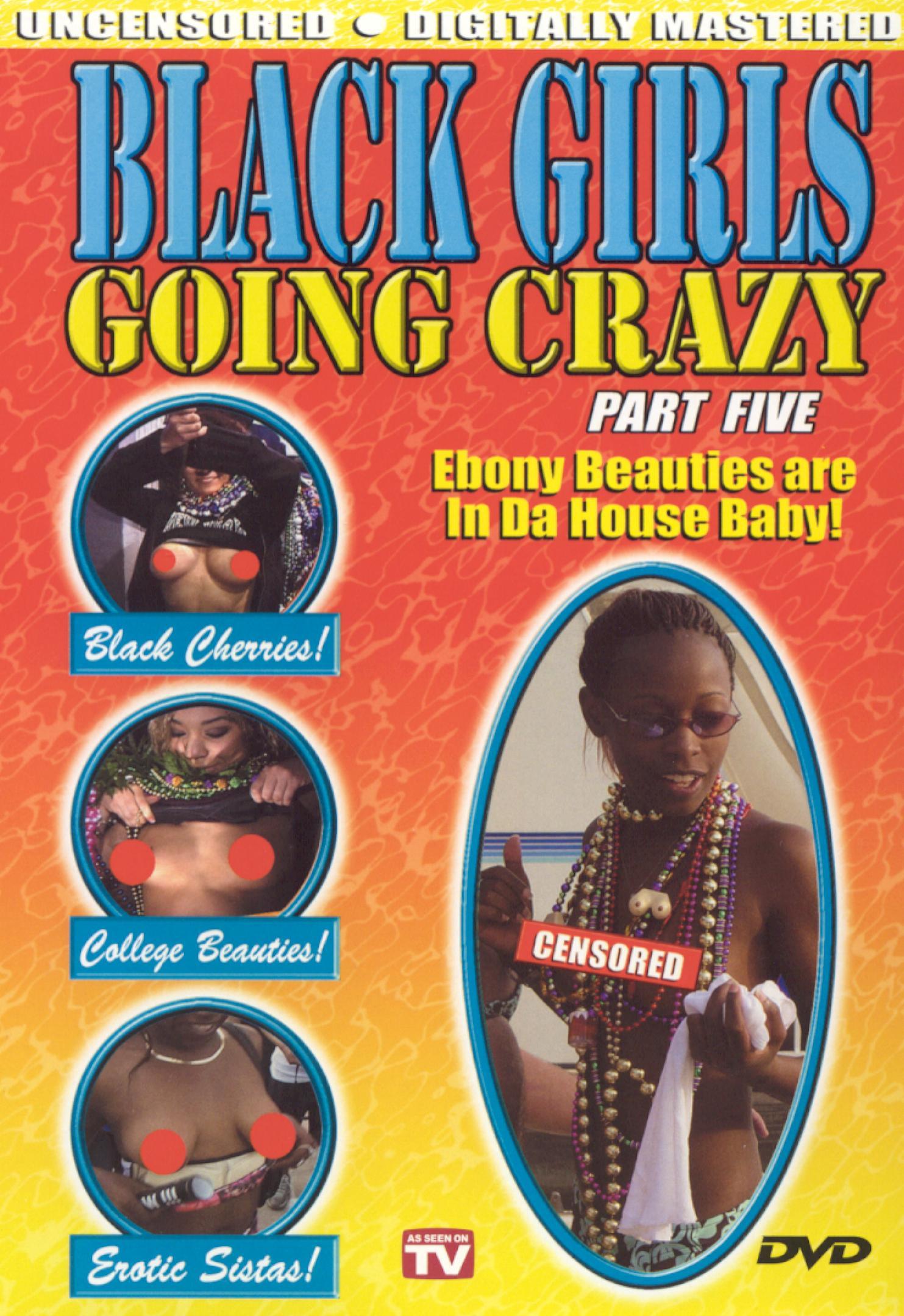 Black Girls Going Crazy, Vol. 5