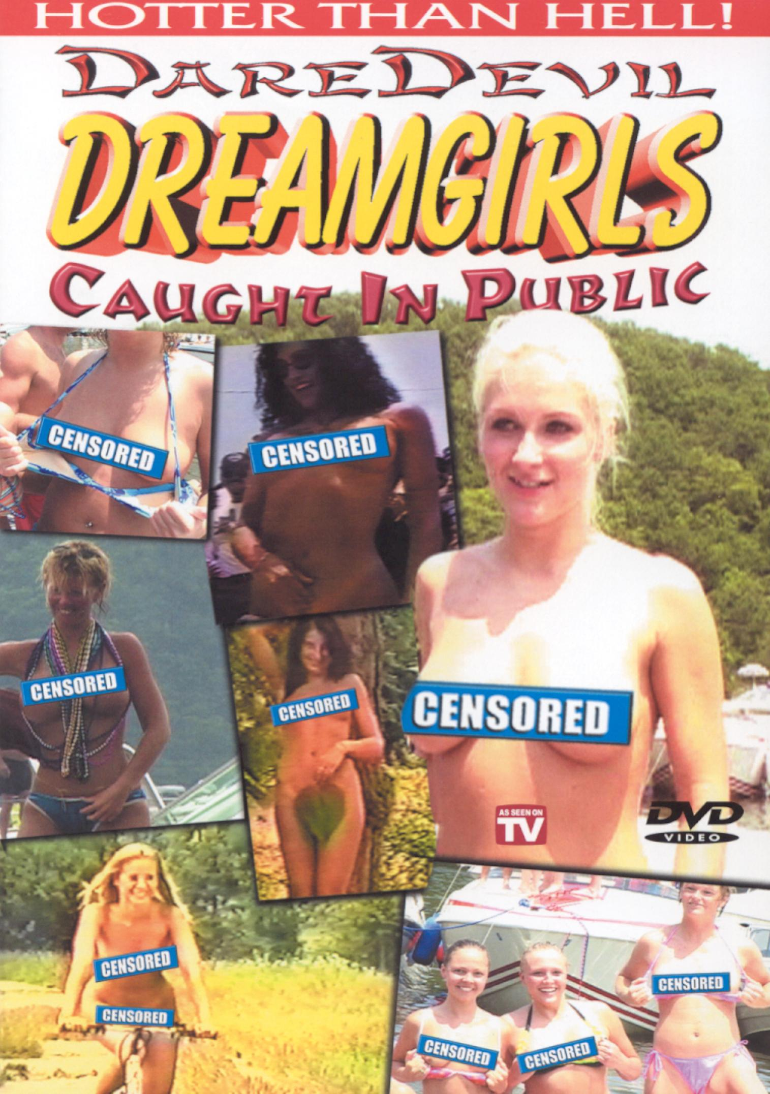 Dare Devil Dreamgirls Caught In Public