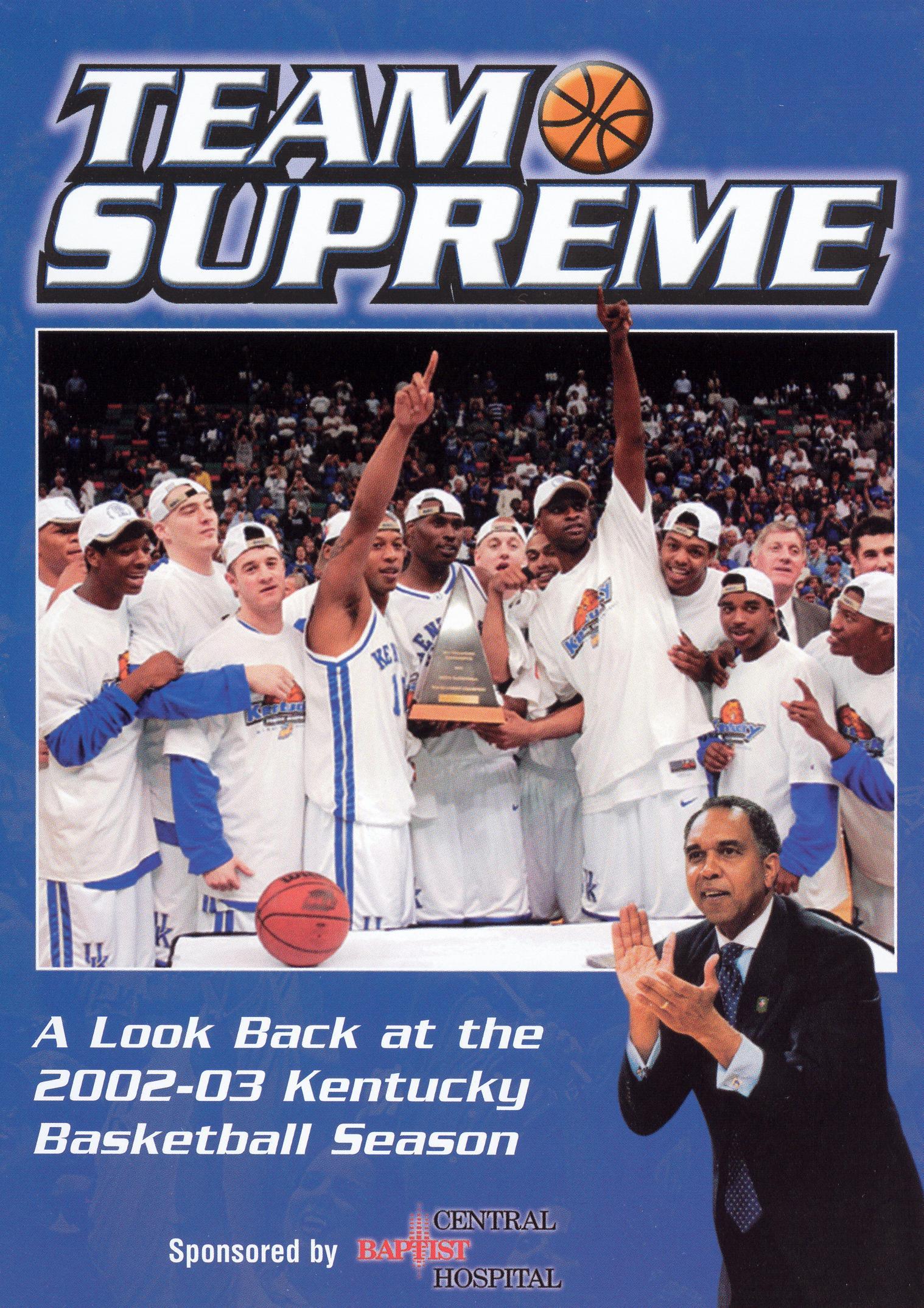 University of Kentucky Wildcats: Team Supreme