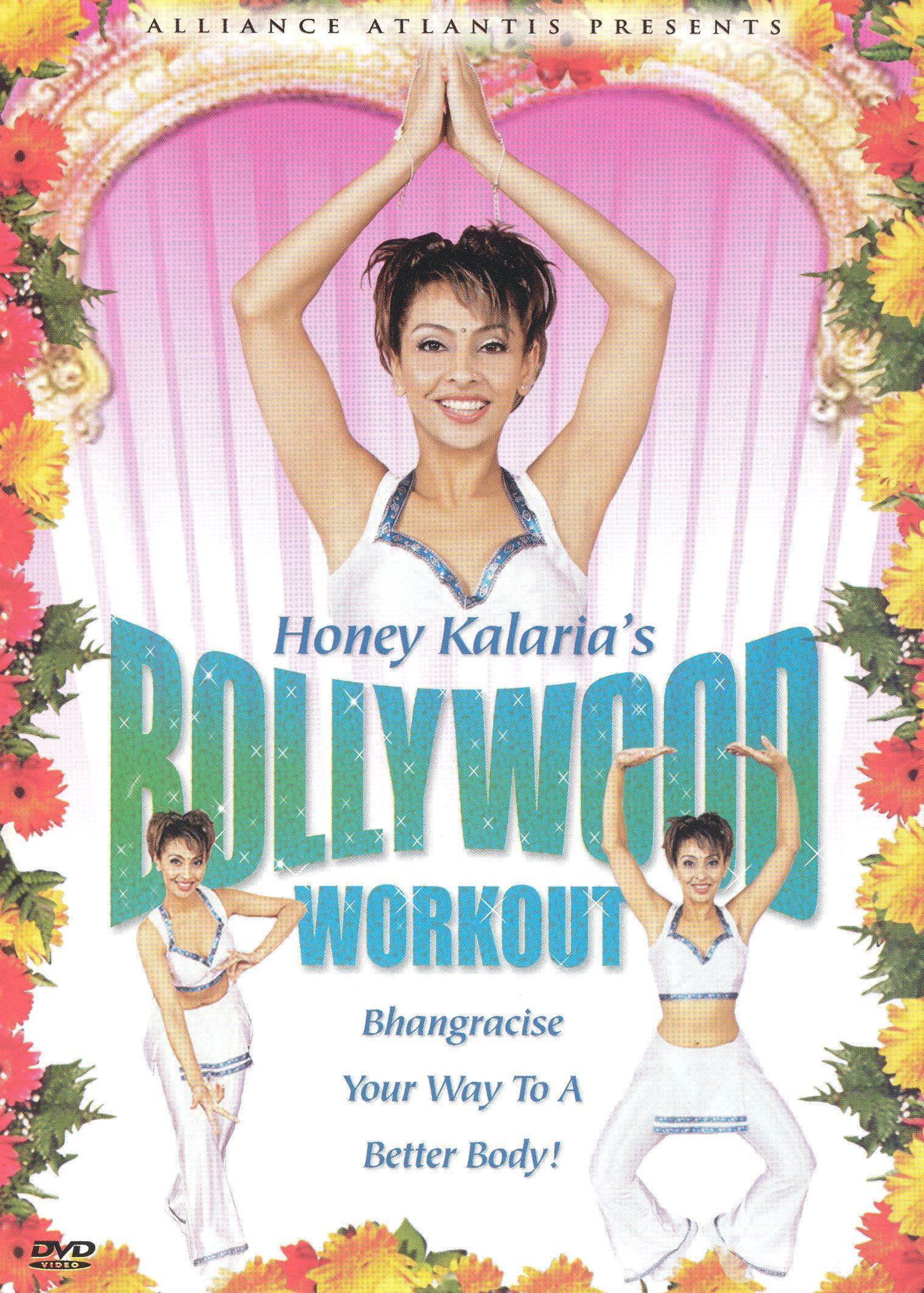 Honey Kalarias's Bollywood Workout