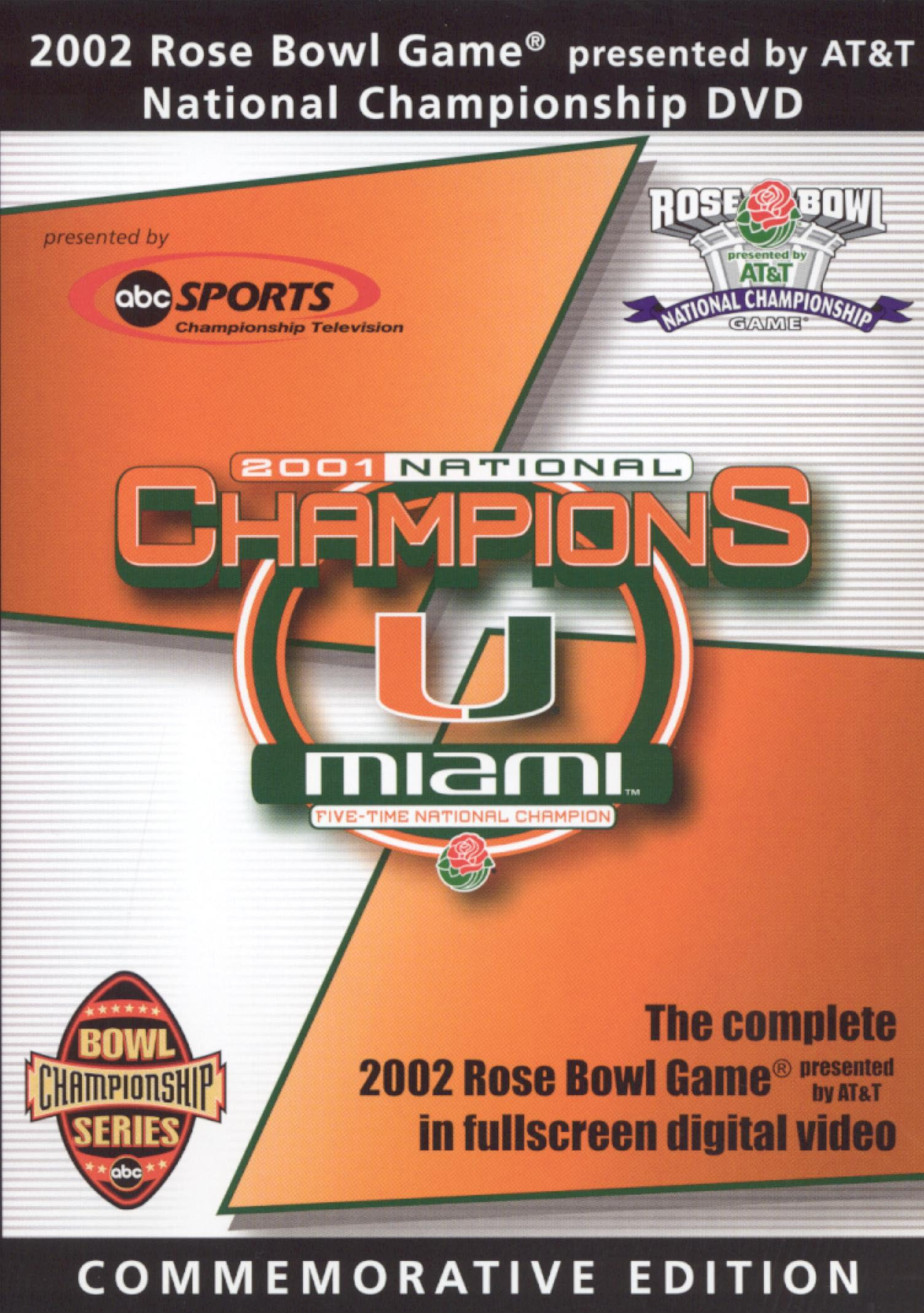Miami Hurricanes: 2002 Rose Bowl Game - National Championship