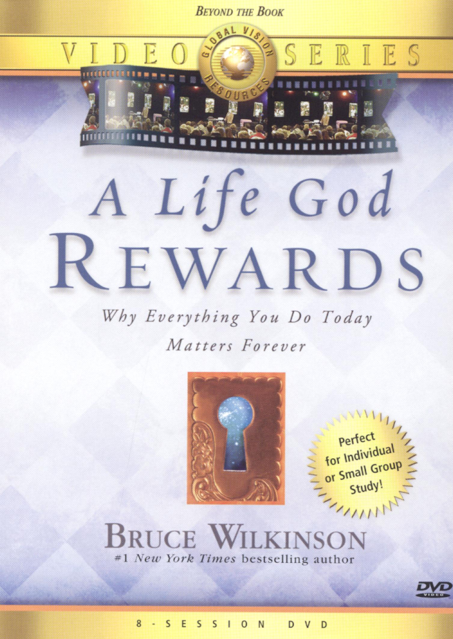 Bruce Wilkinson: A Life God Rewards