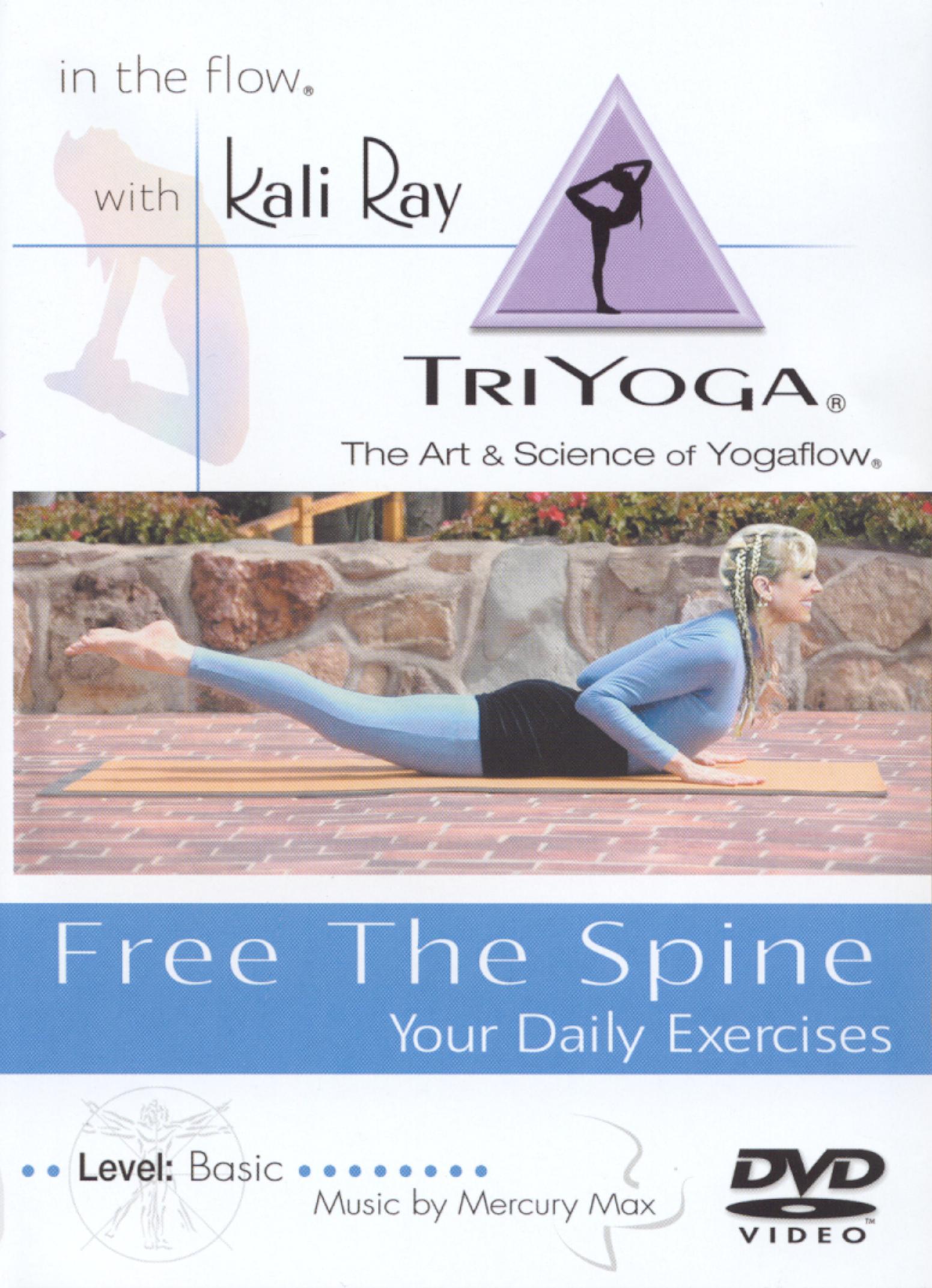 Kali Ray TriYoga: Free the Spine