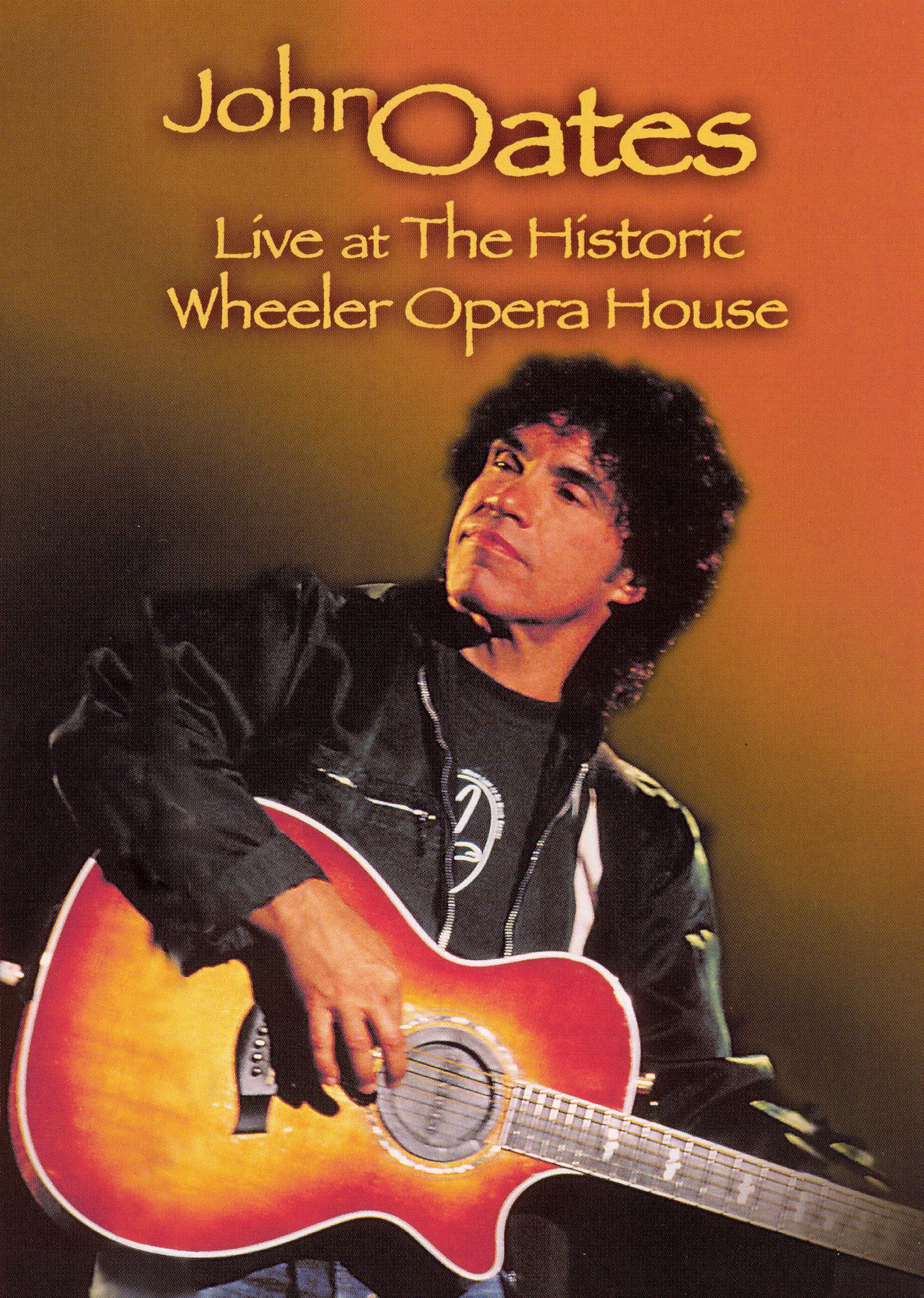 John Oates: Live at the Historic Wheeler Opera House