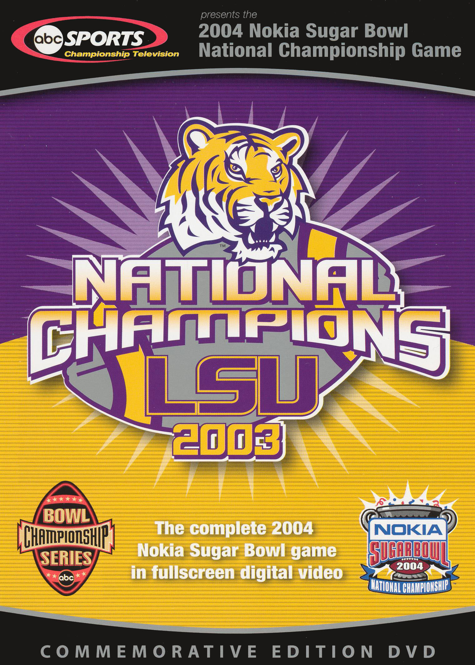 The 2004 Nokia Sugar Bowl National Championship Game - LSU National Champions 2003