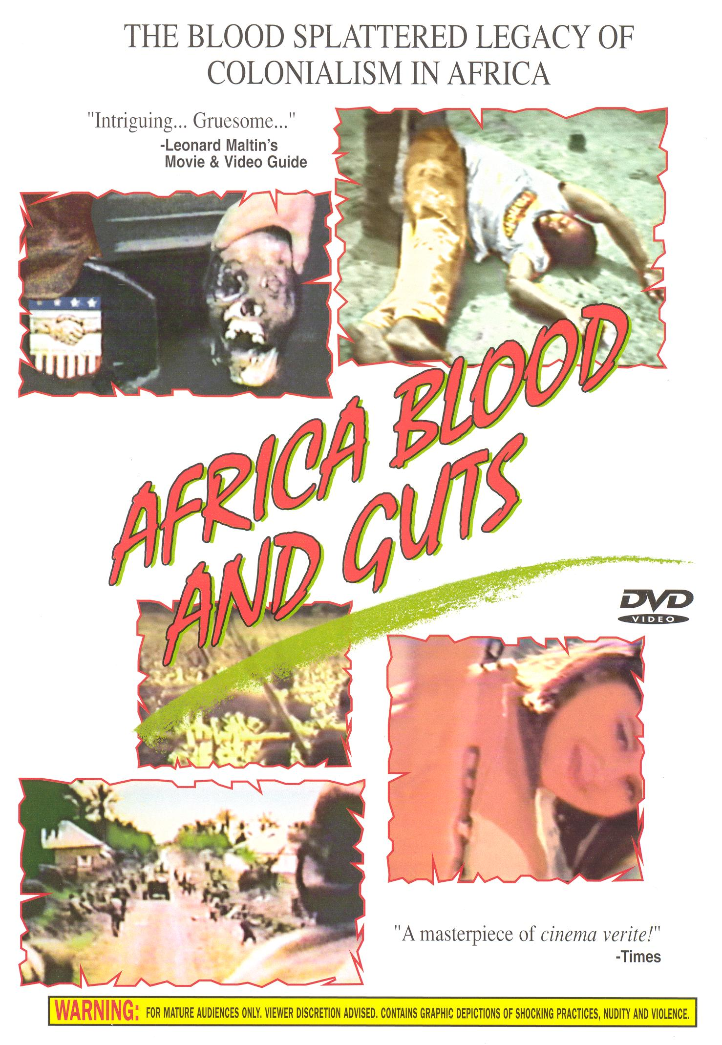 Africa, Blood and Guts