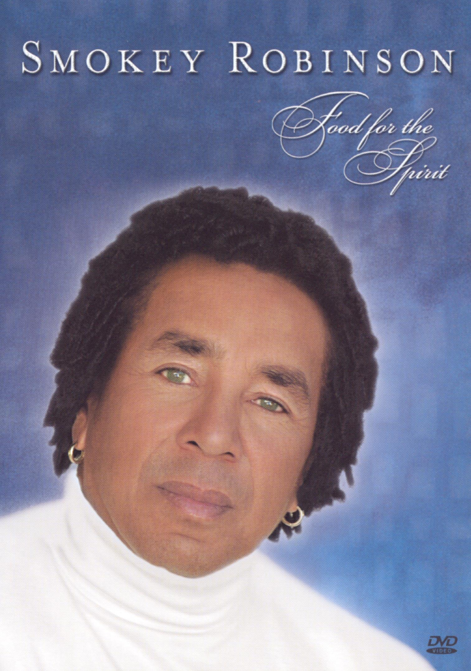 Smokey Robinson: Food For the Spirit