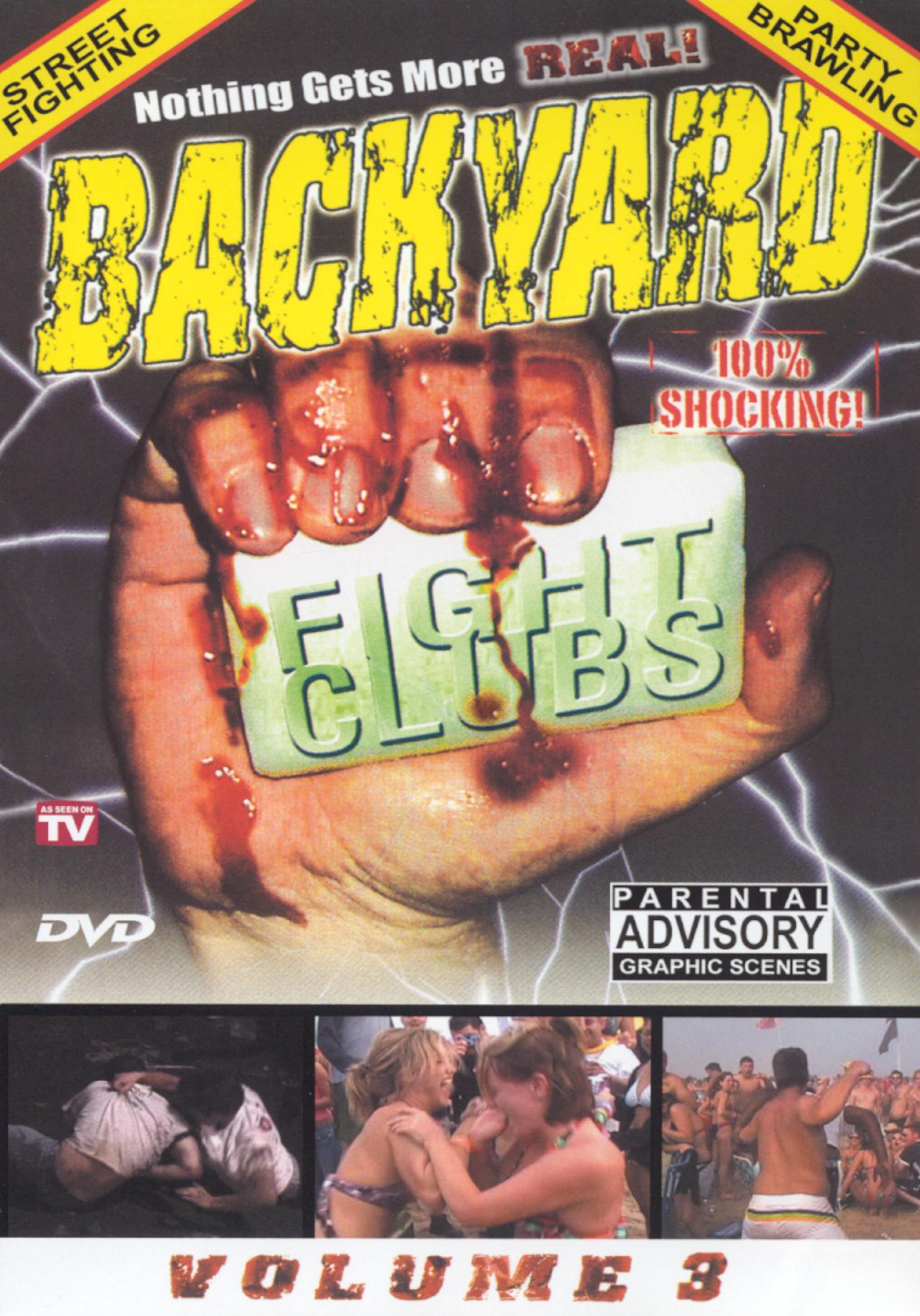Backyard Fight Clubs, Vol. 3
