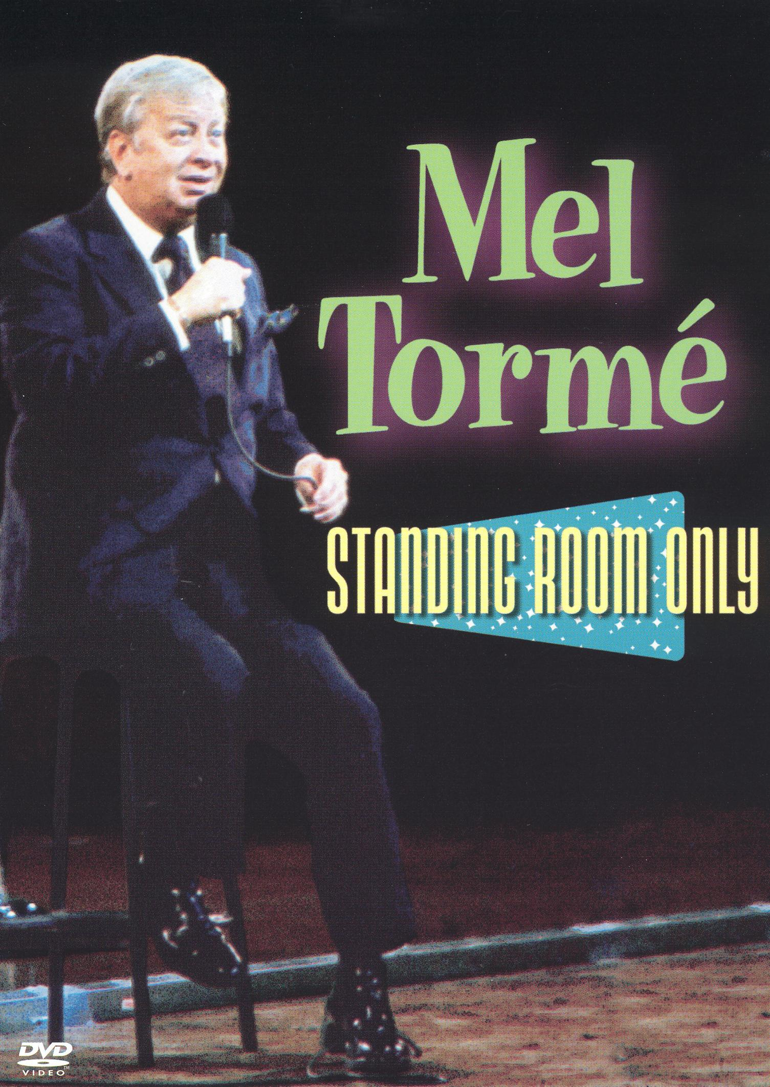 Mel Tormé: Standing Room Only
