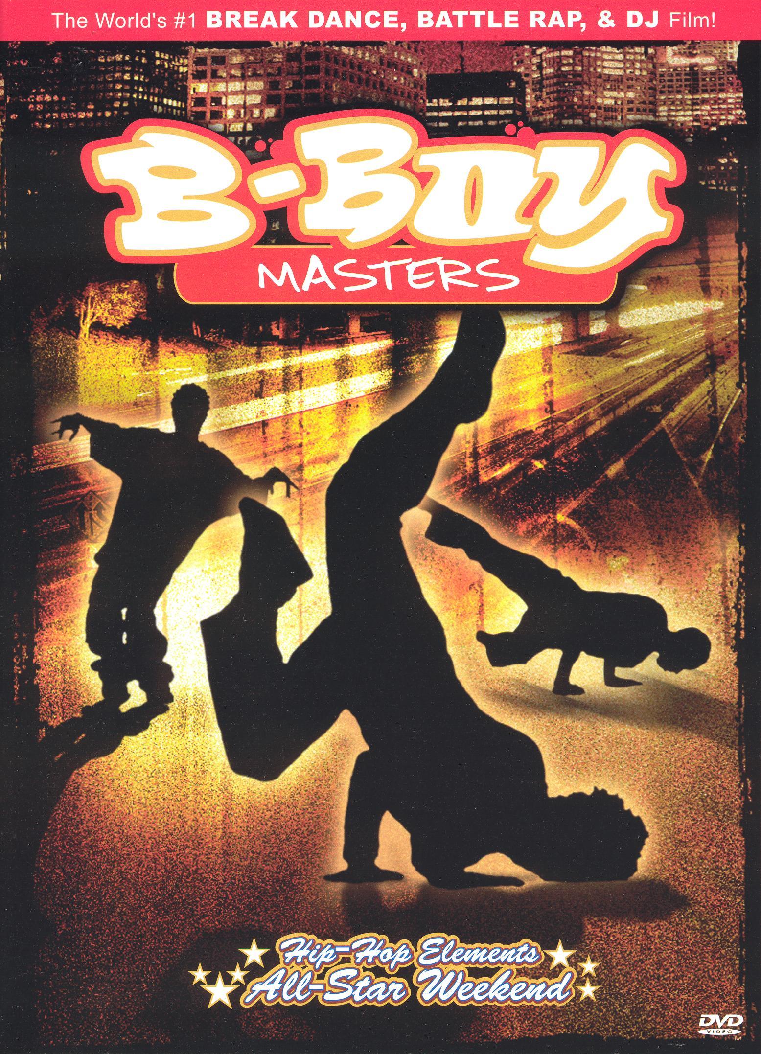B-Boy Masters: Hip-Hop Elements All-Star Weekend