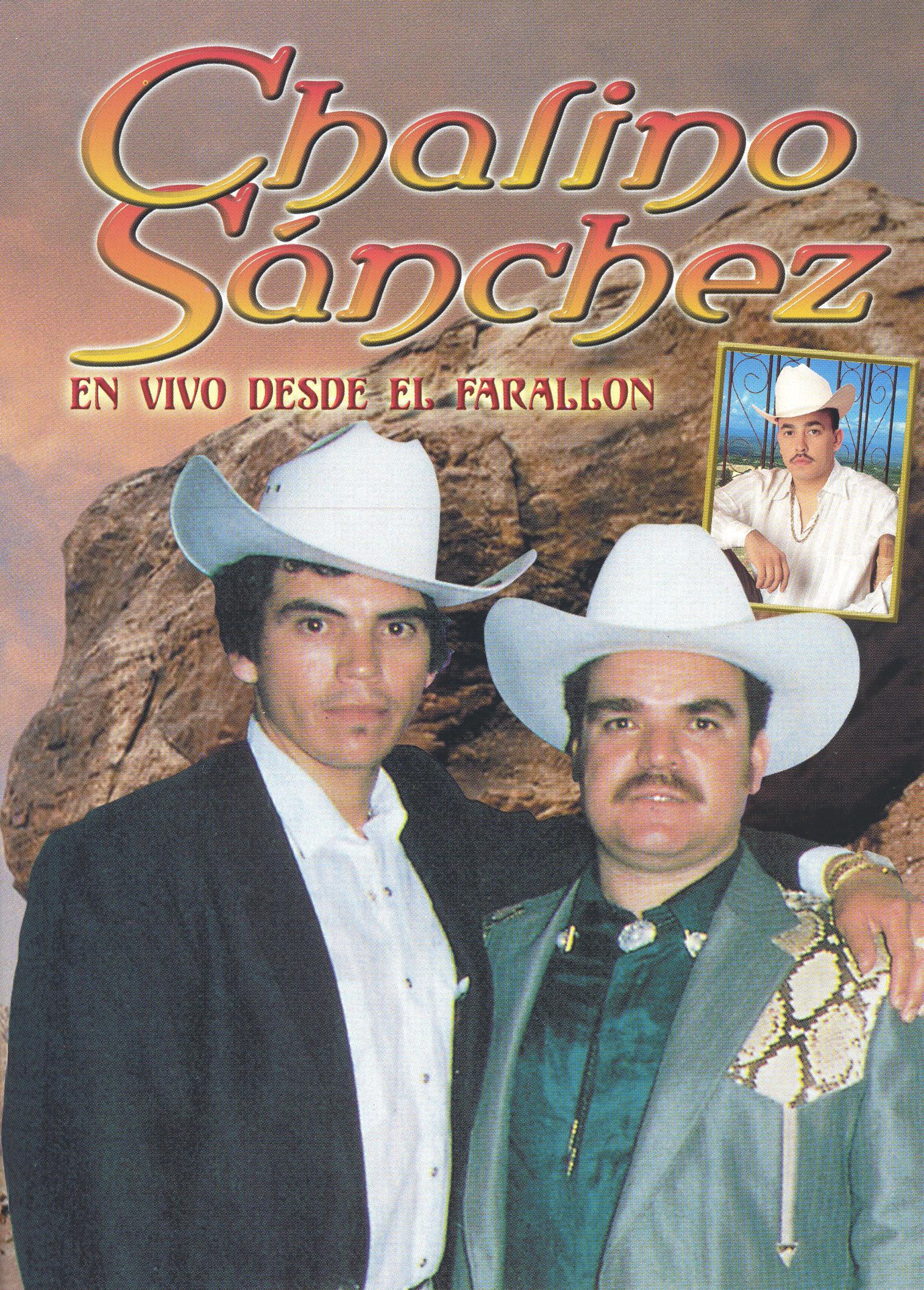 Chalino Sanchez: En Vivo Desde el Farallon