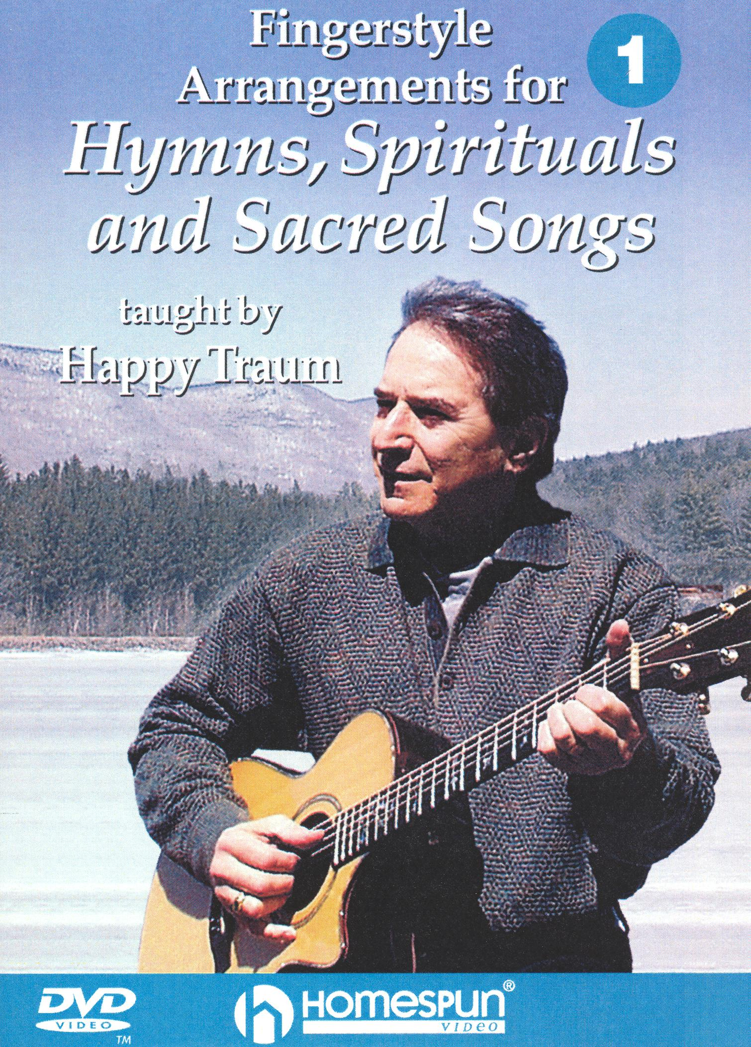Happy Traum: Fingerstyle Arrangements for Hymns, Spirituals and Sacred Songs, Vol. 1