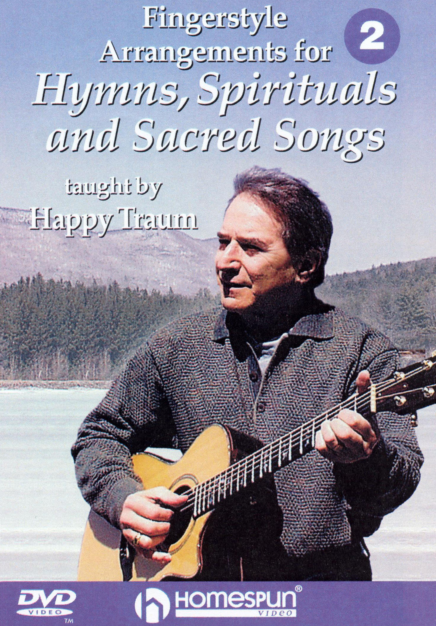 Happy Traum: Fingerstyle Arrangements for Hymns, Spirituals and Sacred Songs, Vol. 2
