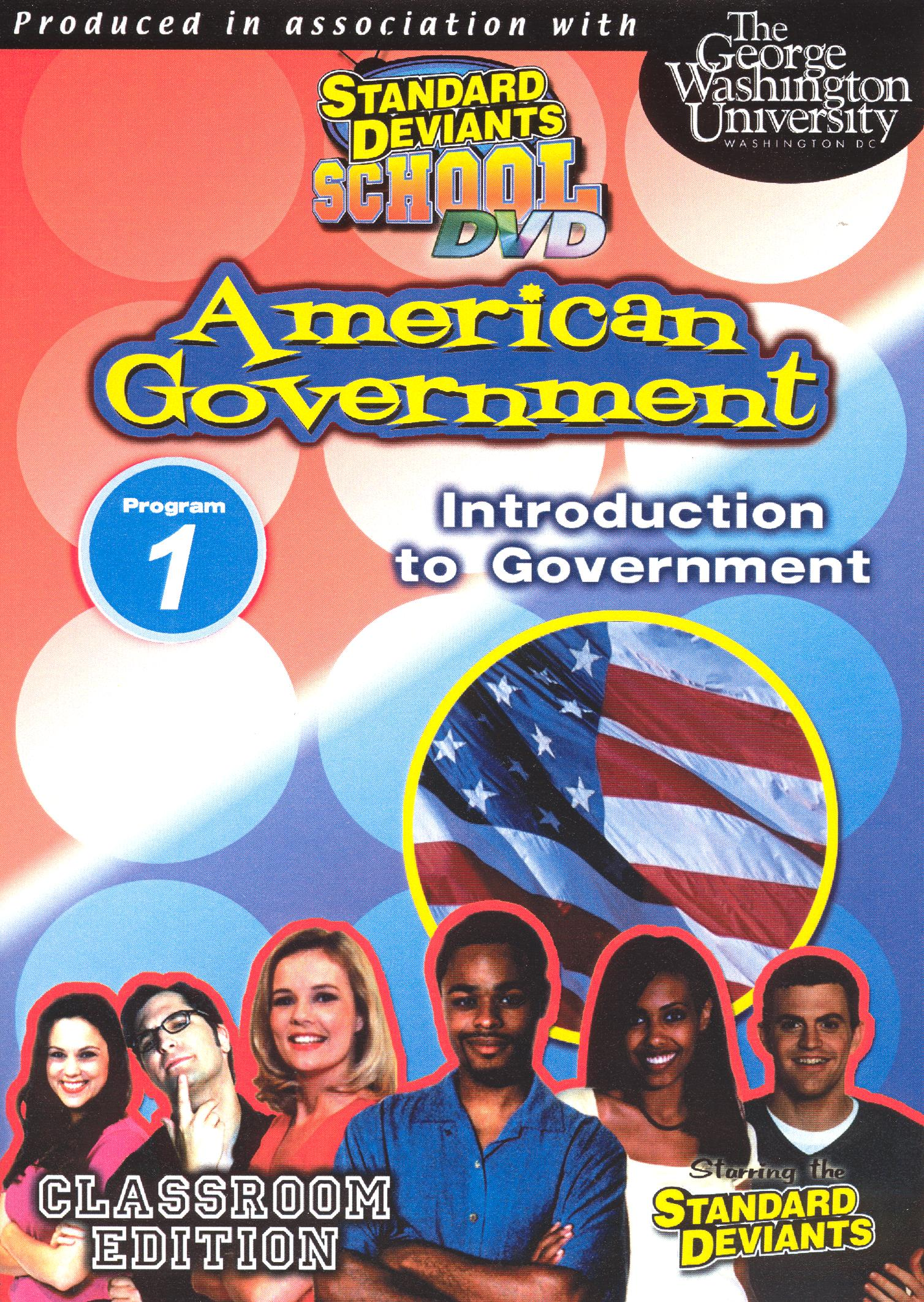 Standard Deviants School: American Government, Module 1 - Introduction to Government