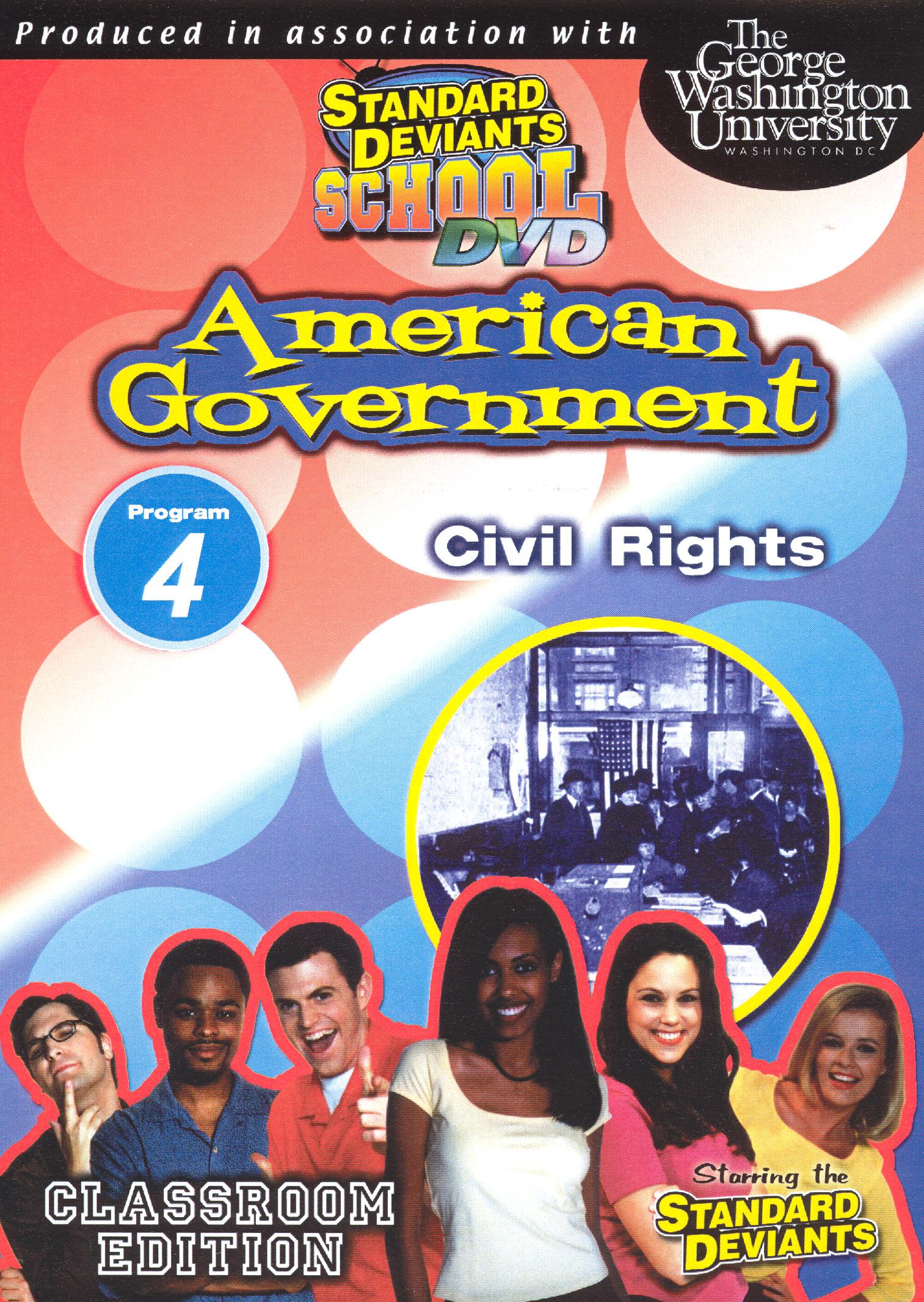 Standard Deviants School: American Government, Module 4 - Civil Rights