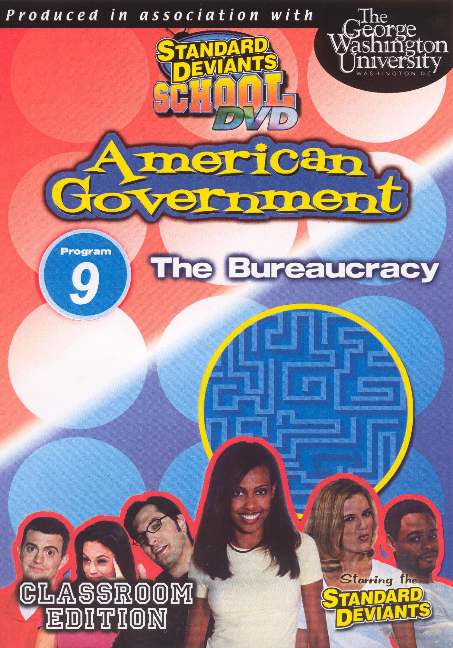 Standard Deviants School: American Government, Module 9 - The Bureaucracy