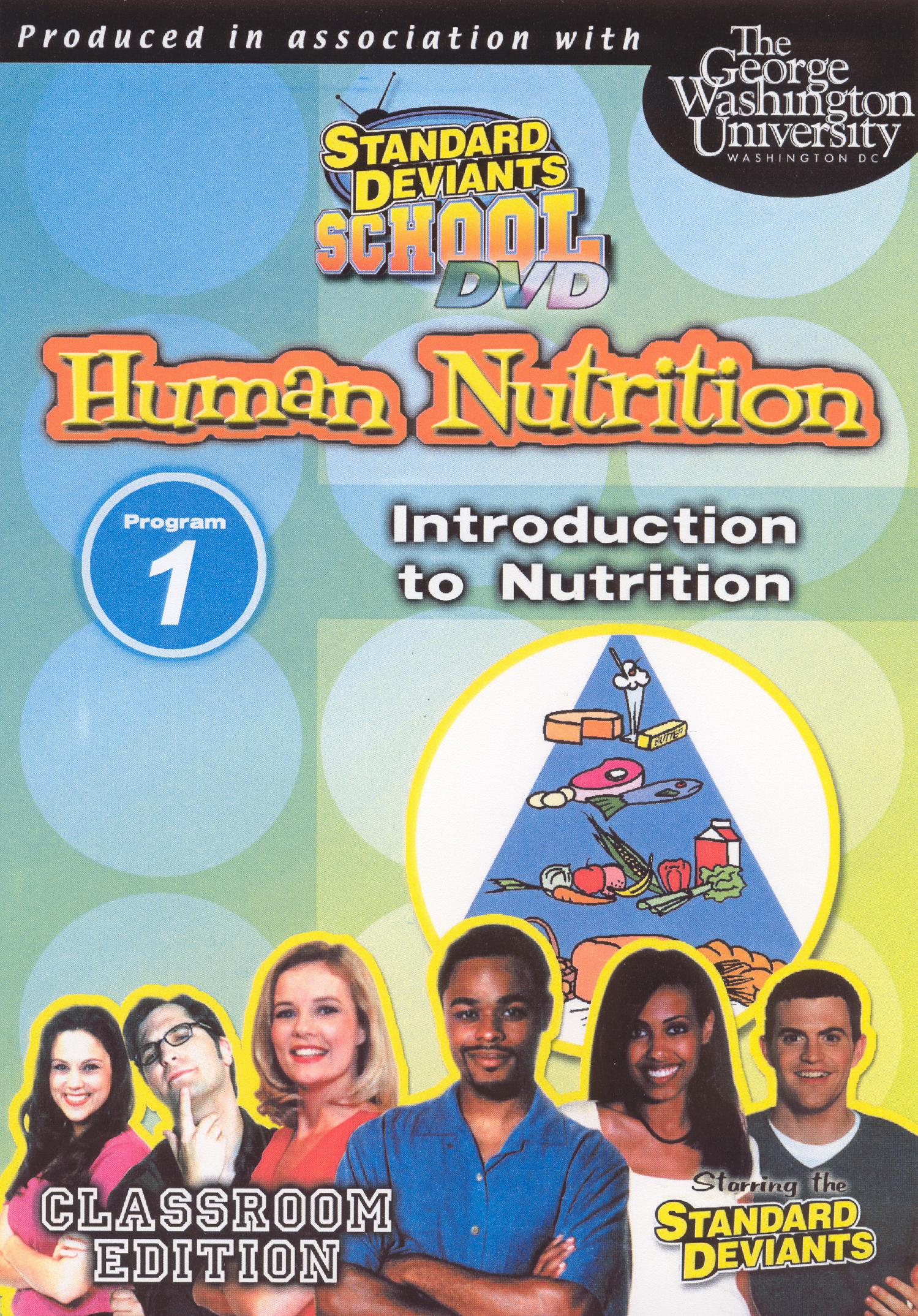 Standard Deviants School: Human Nutrition, Module 1 - Introduction to Nutrition