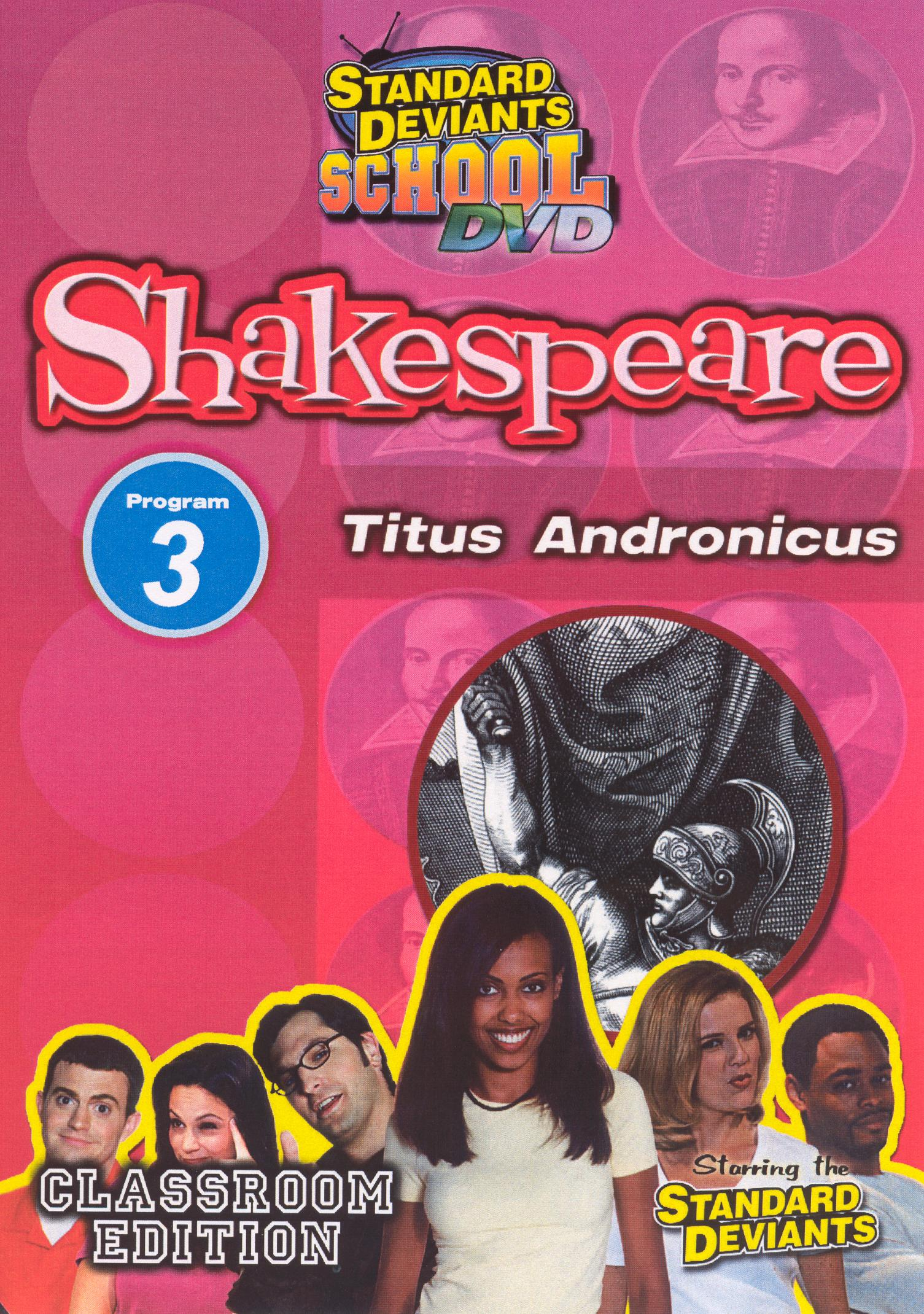 Standard Deviants School: Shakespeare, Program 3 - Titus Andronicus