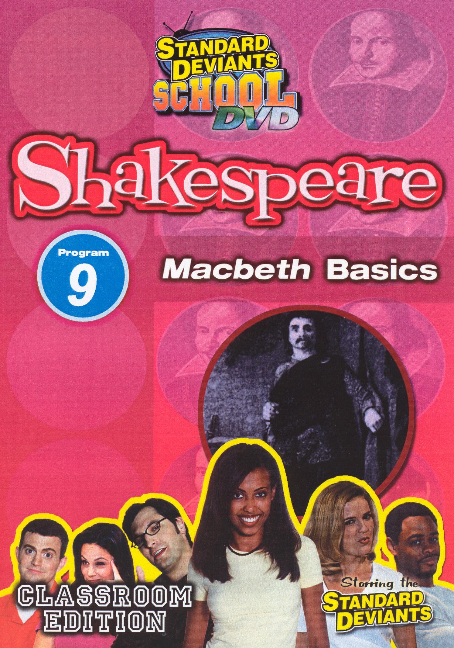 Standard Deviants School: Shakespeare, Program 9 - Macbeth Basics
