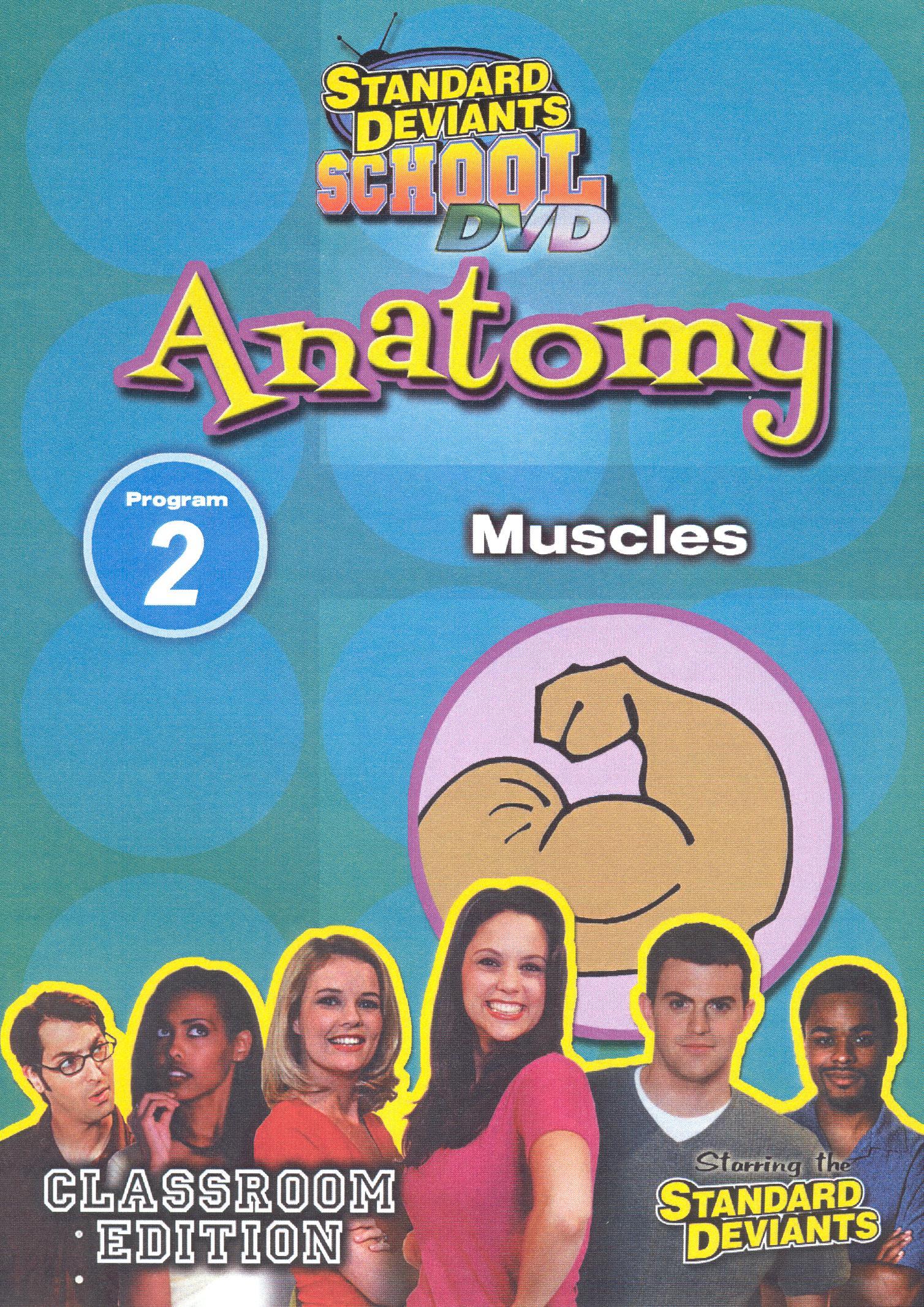 Standard Deviants School: Anatomy, Program 2 - Muscles