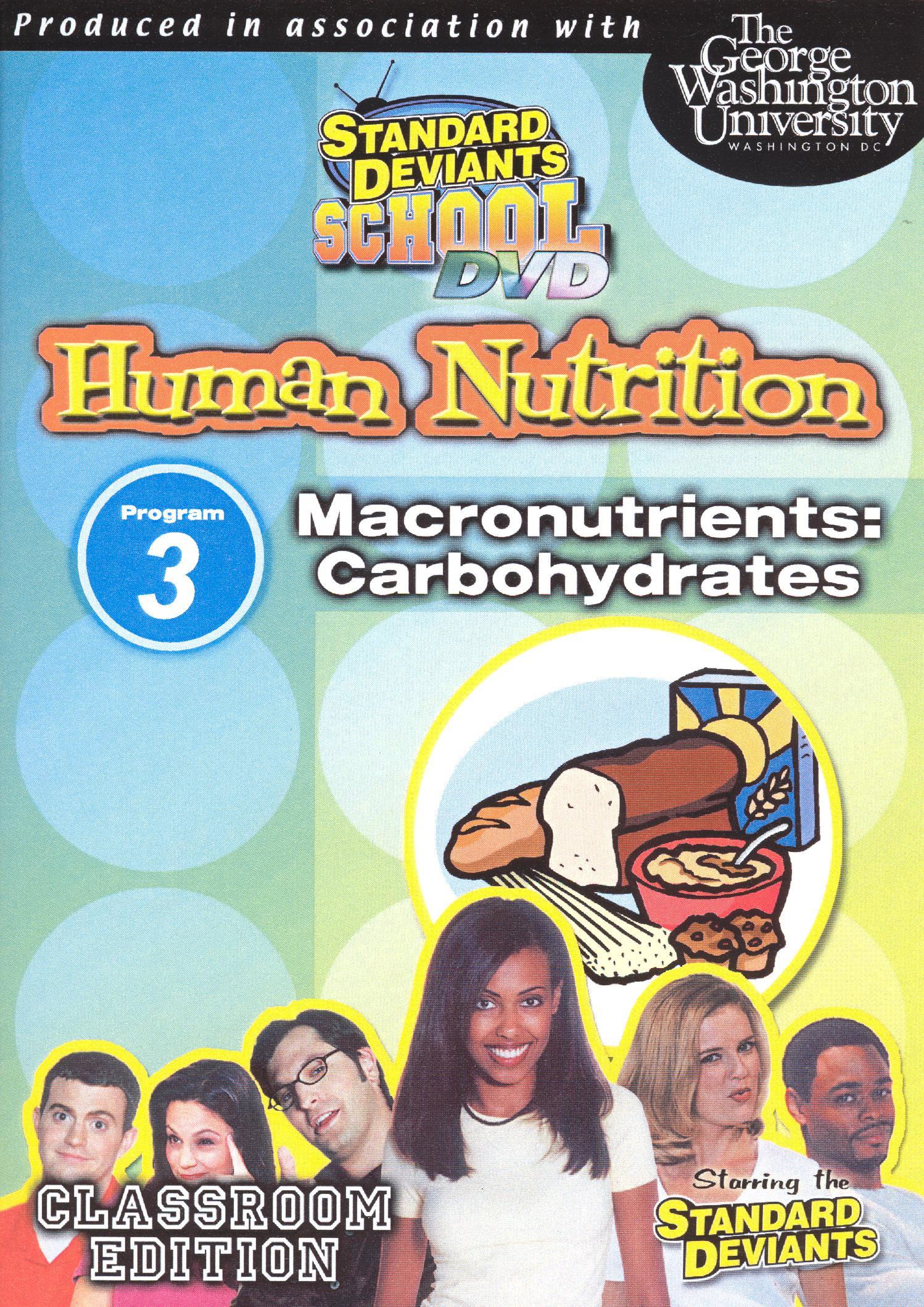 Standard Deviants School: Human Nutrition, Module 3 - Macronutrients (Carbohydrates)