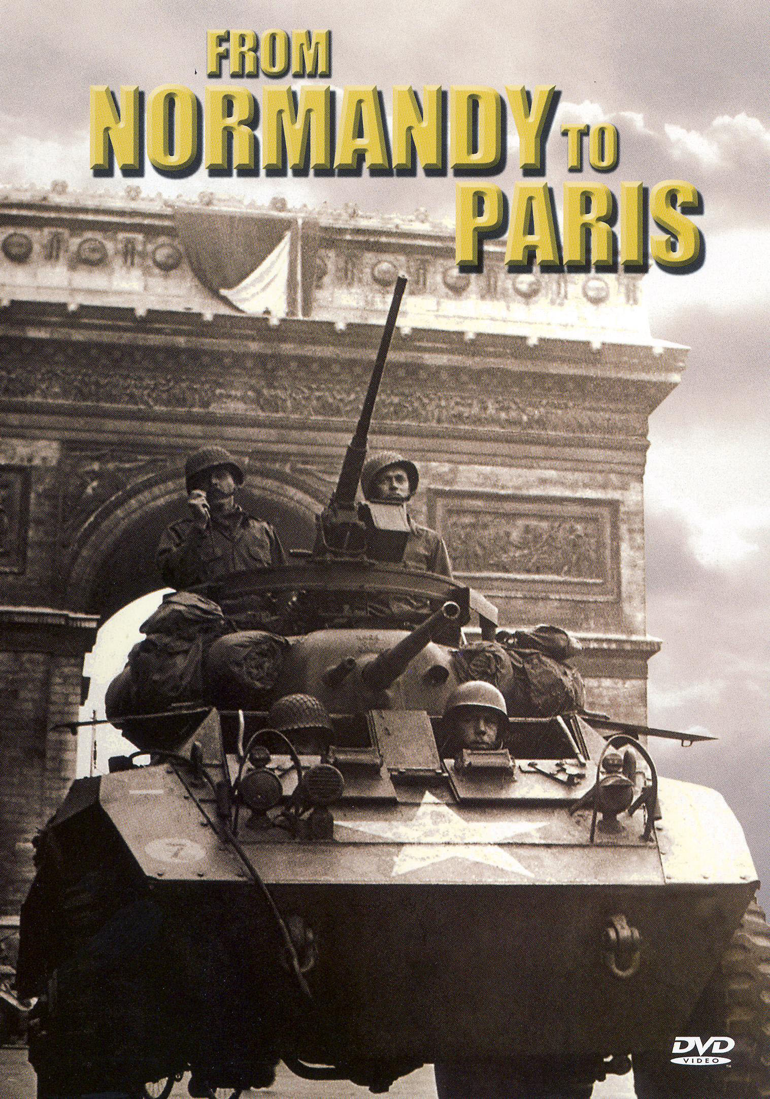 Great Battles of WWII: Europe - From Normandy to Paris
