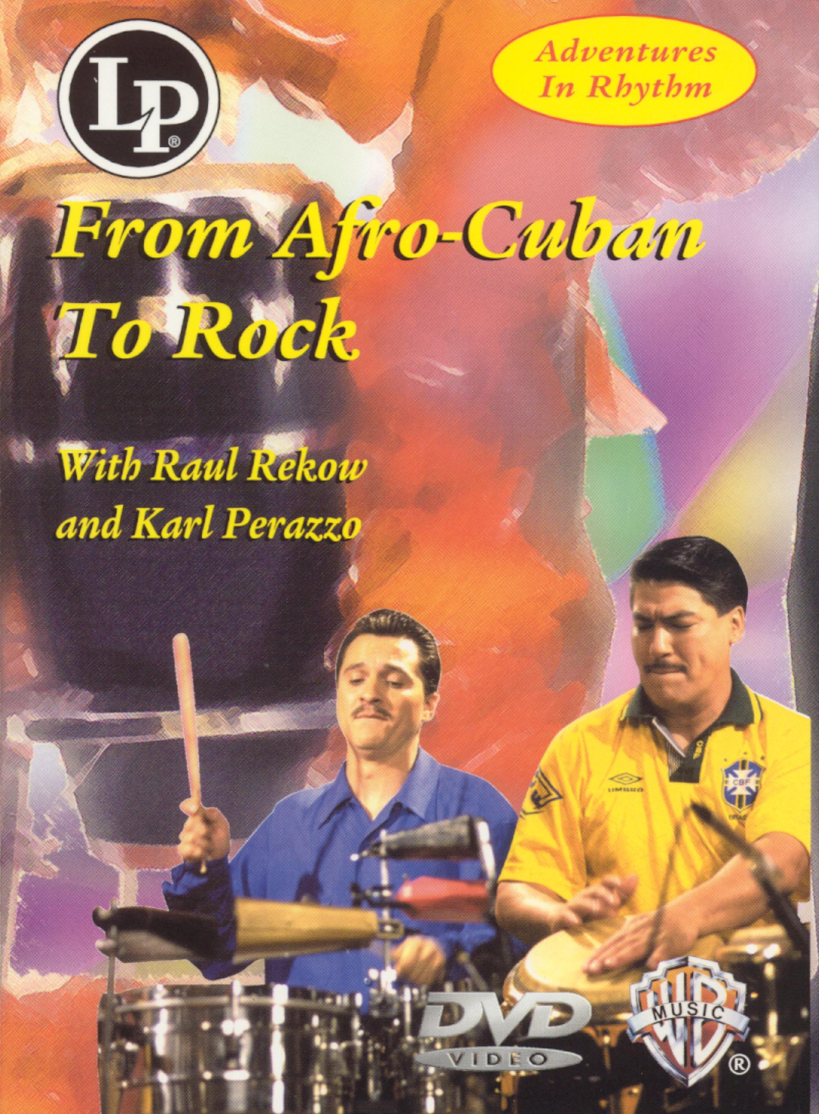 Adventures in Rhythm, Vol. 3: From Afro-Cuban to Rock