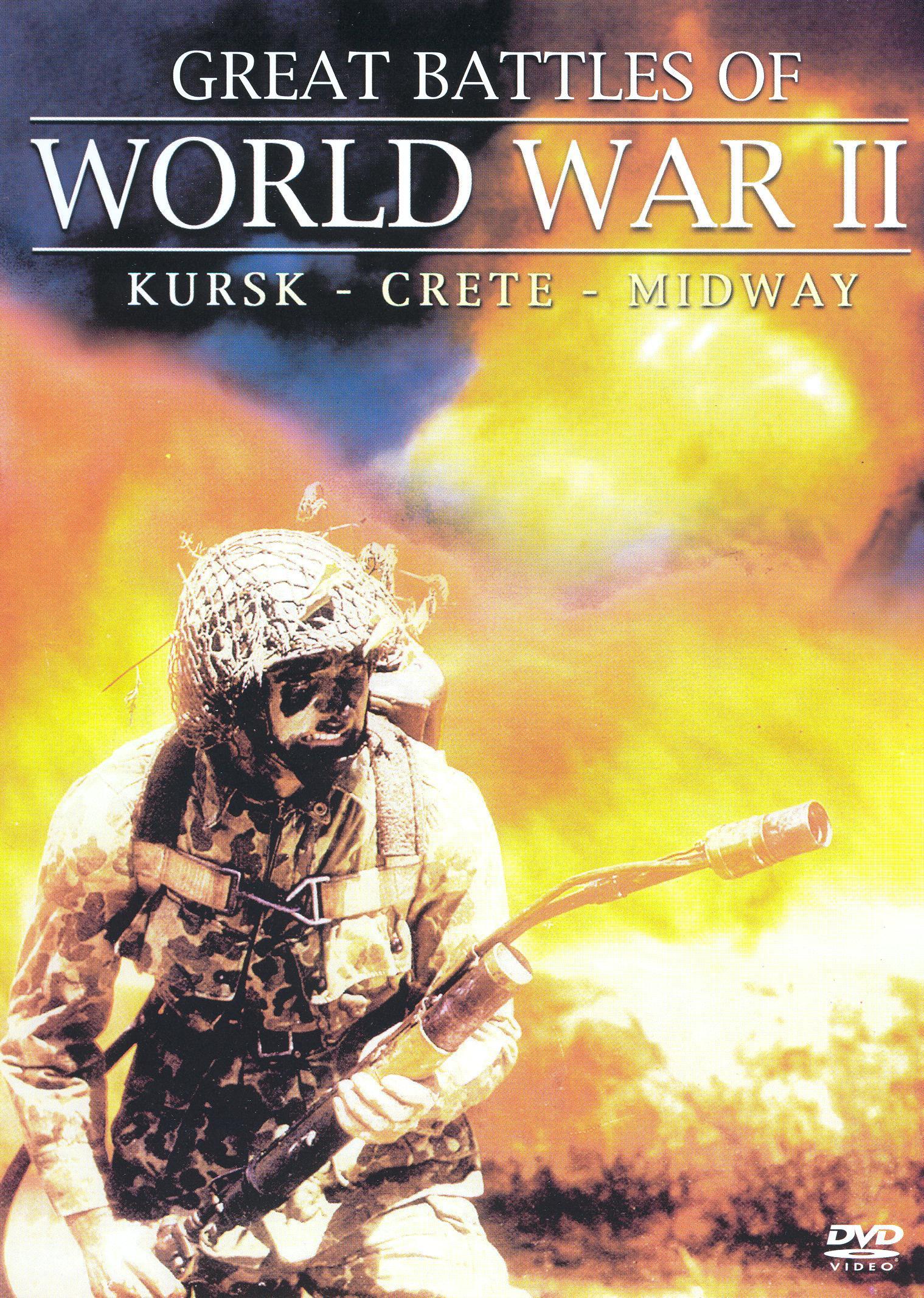 Great Battles of World War II: Kursk/Crete/Midway