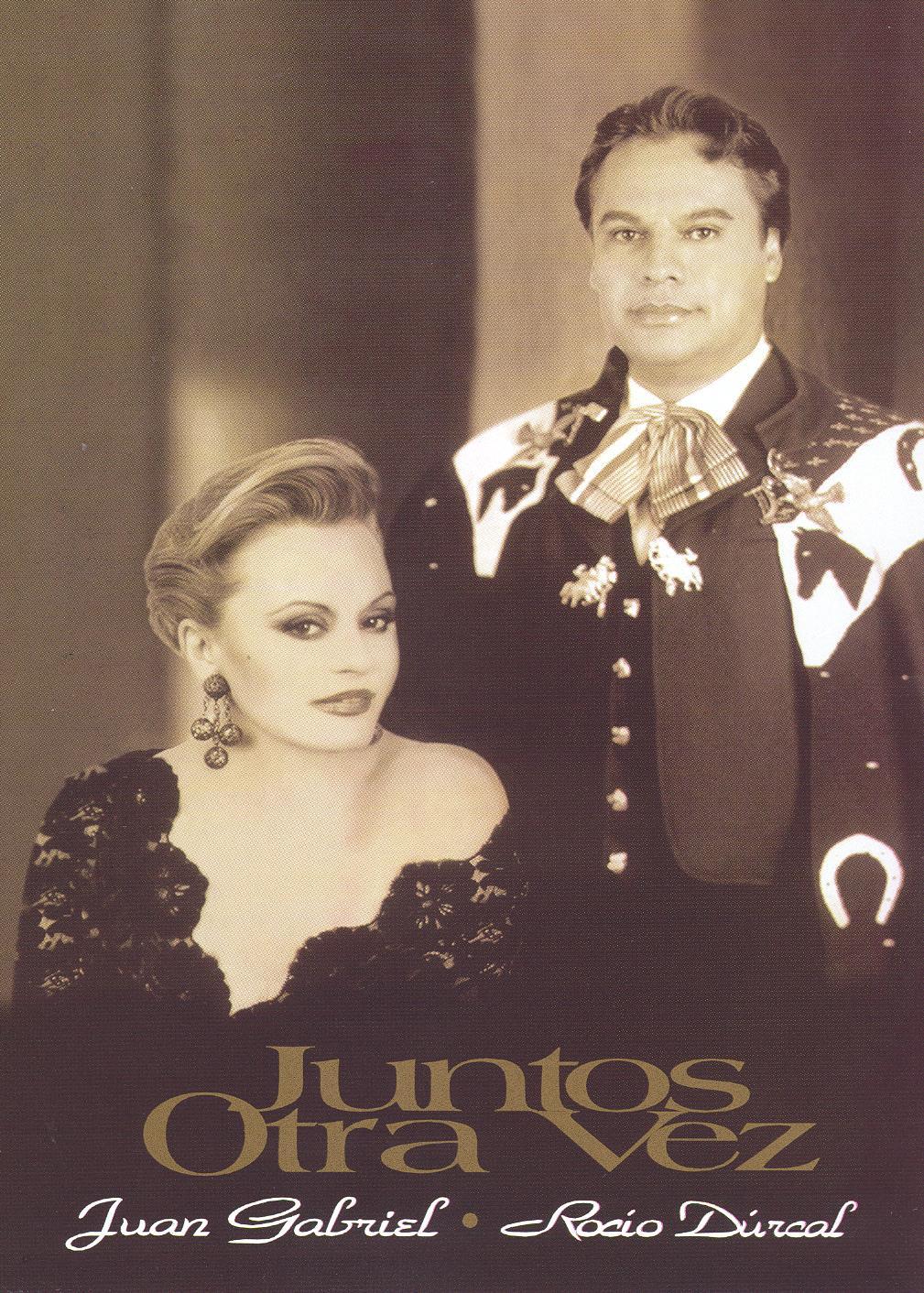Juan Gabriel & Rocio Dúrcal: Juntos Otra Vez