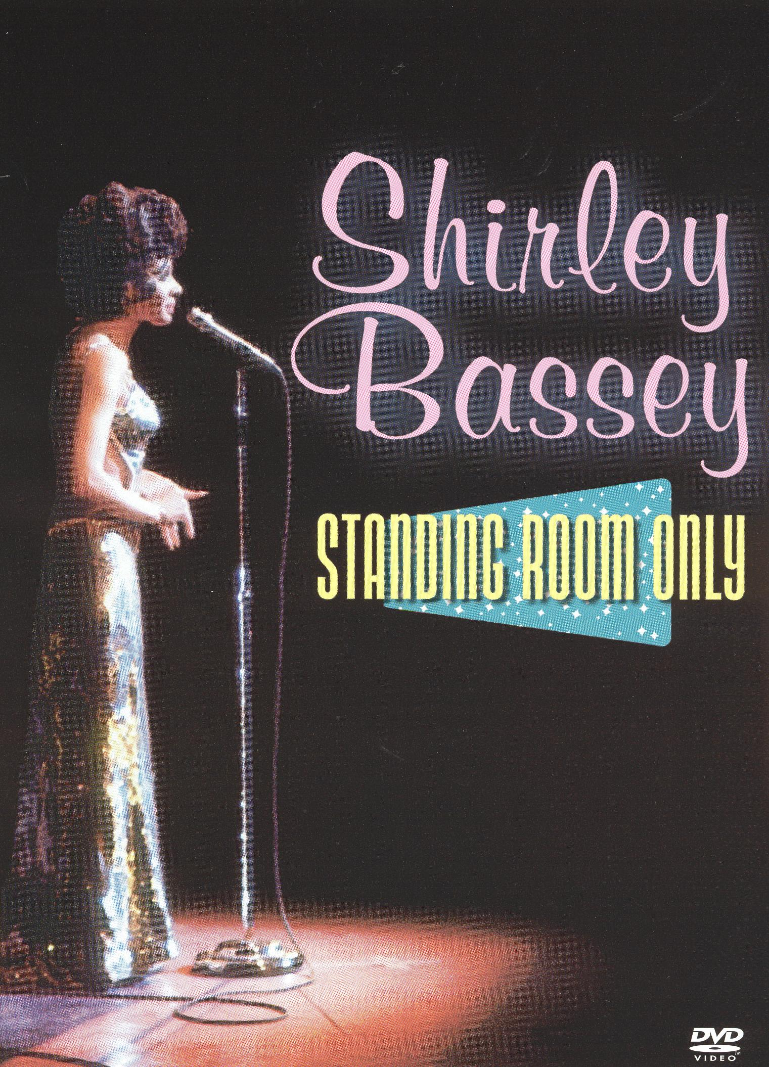 Shirley Bassey: Standing Room Only