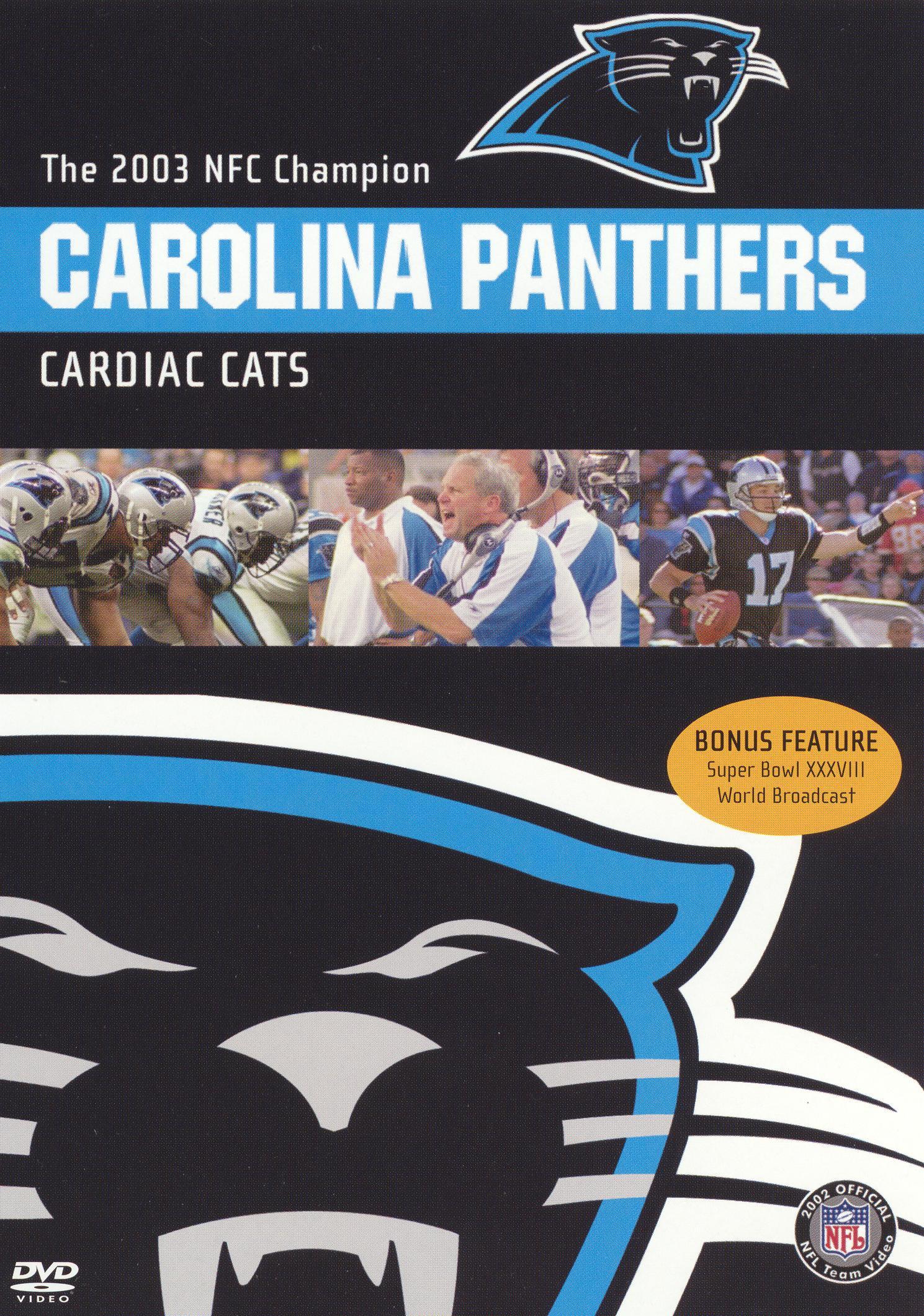 NFL: 2003 Carolina Panthers Team Video - Cardiac Cats