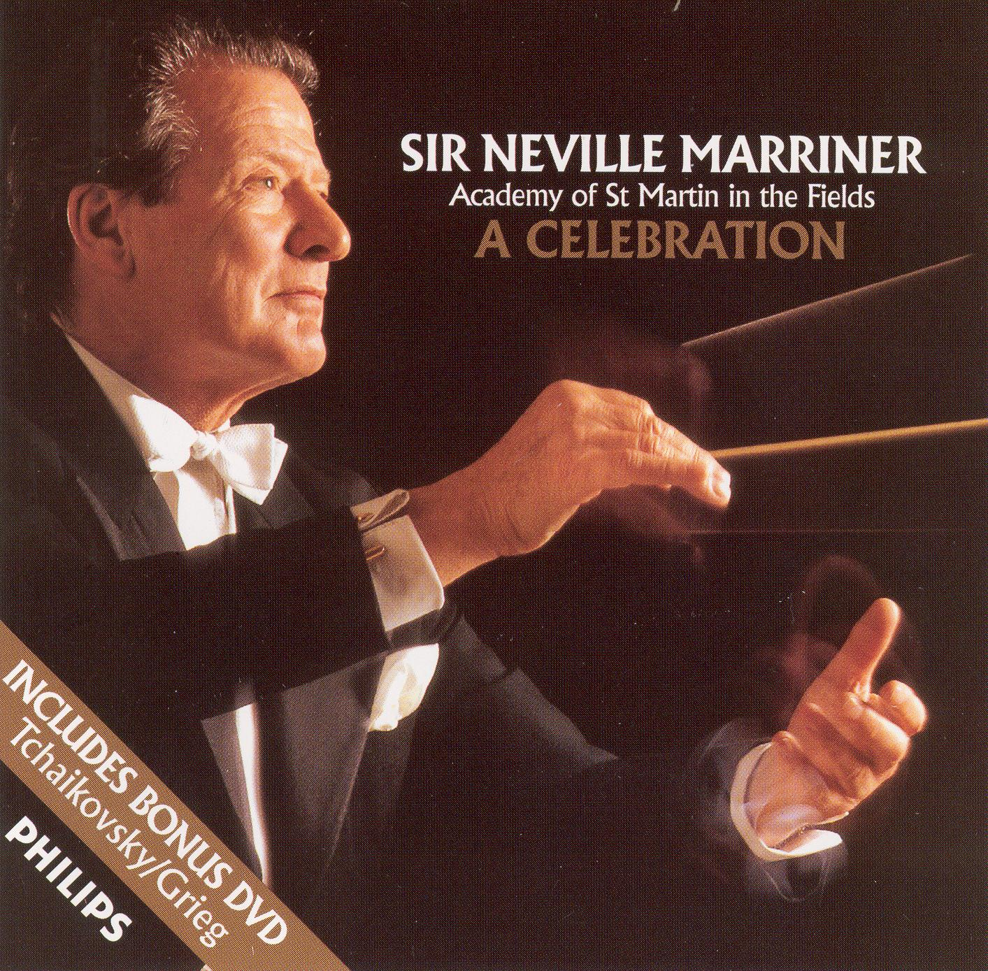 Sir Neville Marriner/Academy of St Martin in the Fields: A Celebration - Tchaikovsky/Grieg