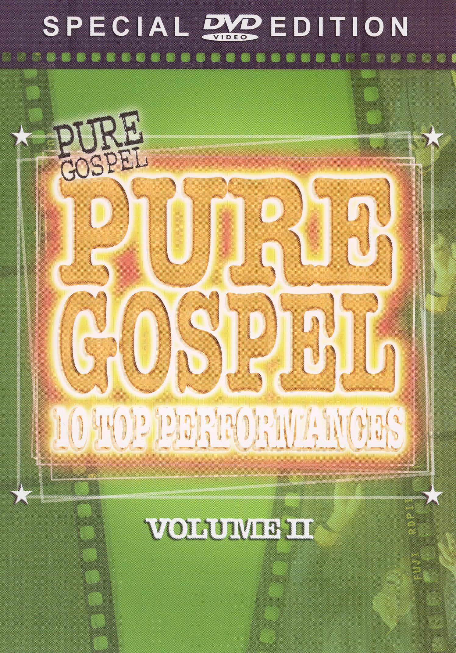 Pure Gospel: 10 Top Performances, Vol. II