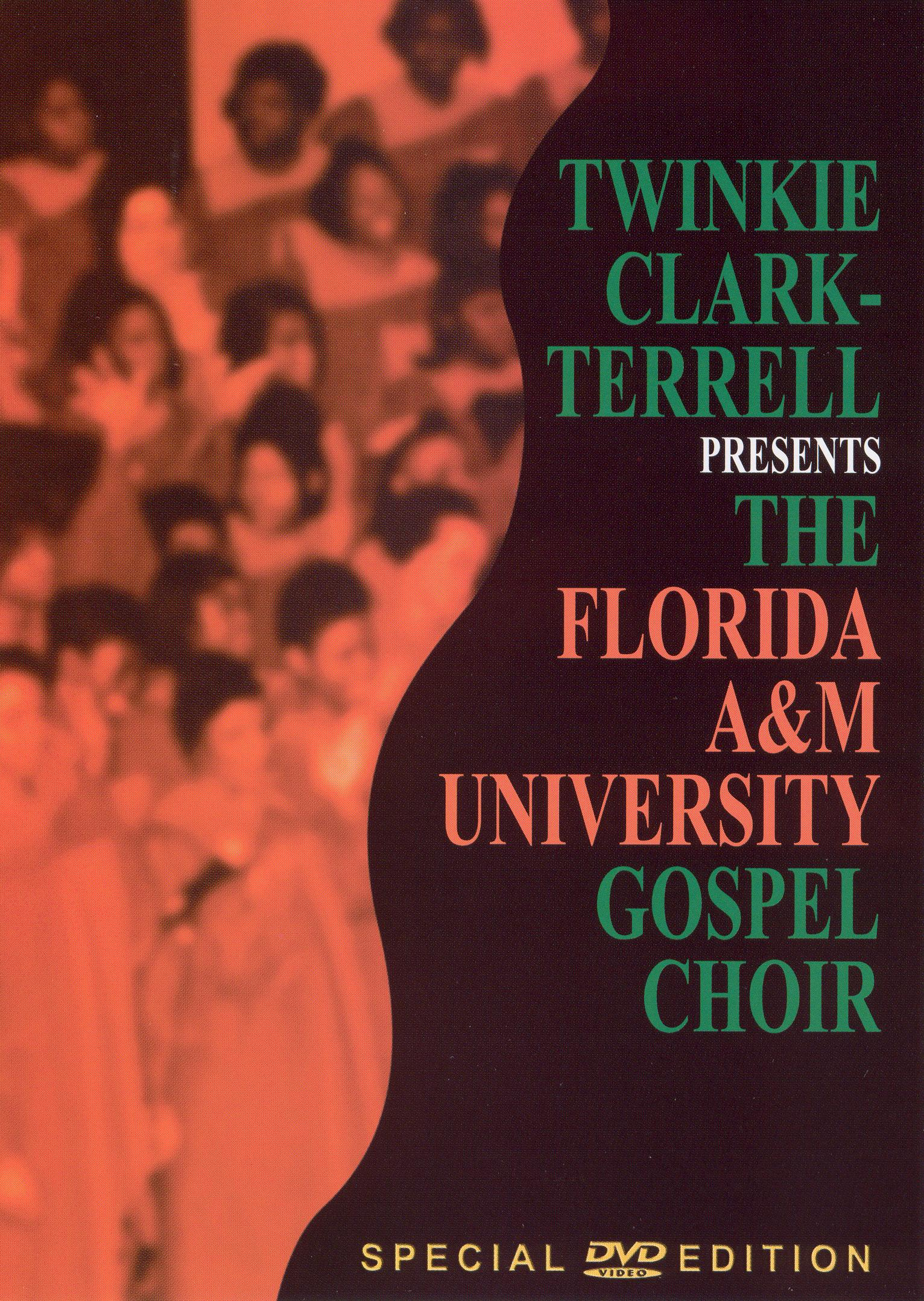 Twinkie Clark-Terrell Presents the Florida A&M University Gospel Choir