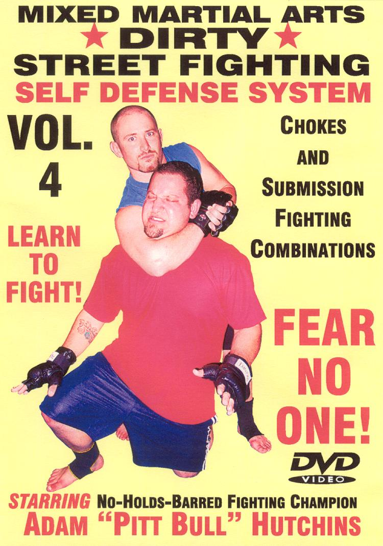 Dirty Street Fighting: Self Defense System, Vol. 4