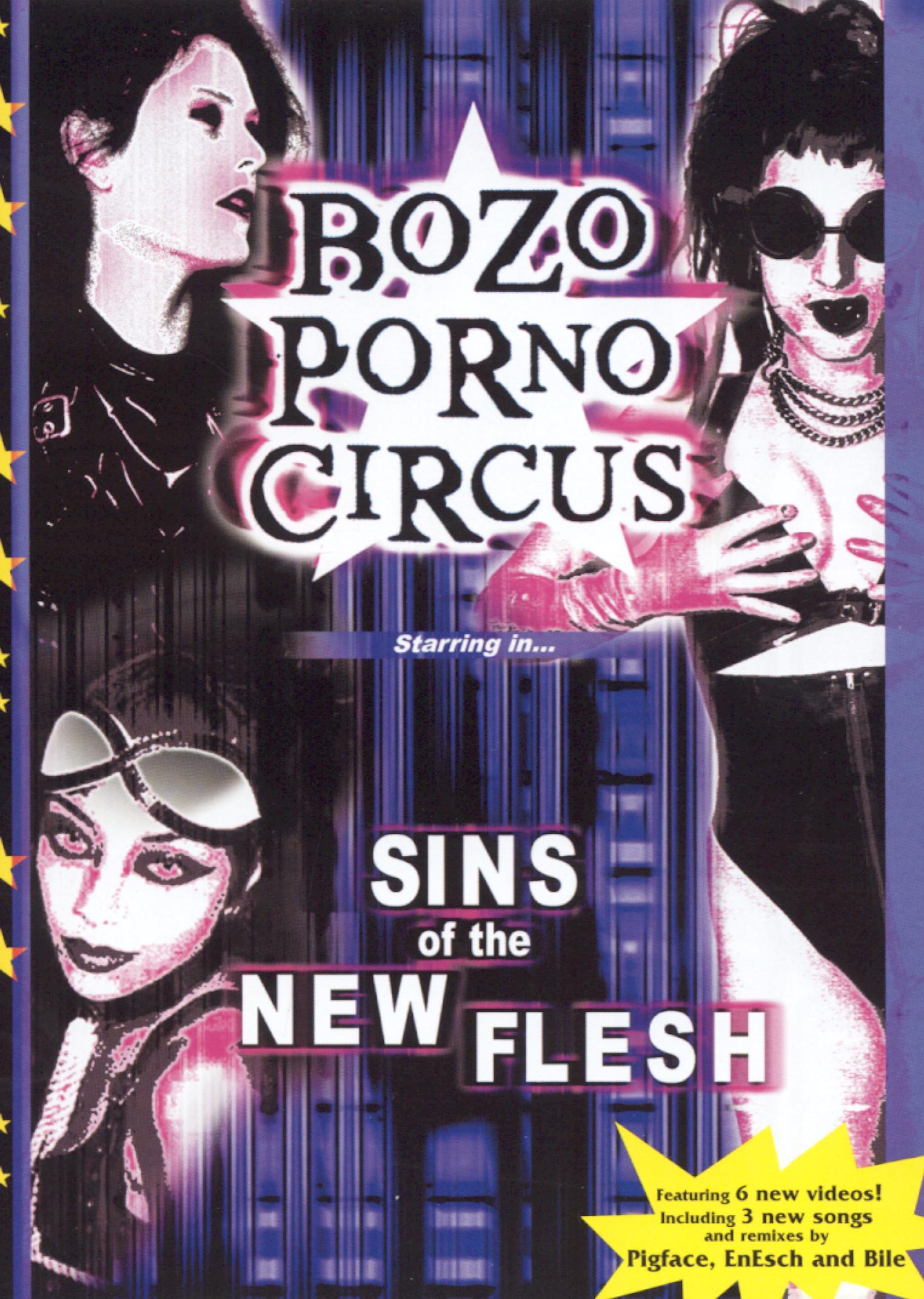 Bozo Porno Circus: Sins of the New Flesh