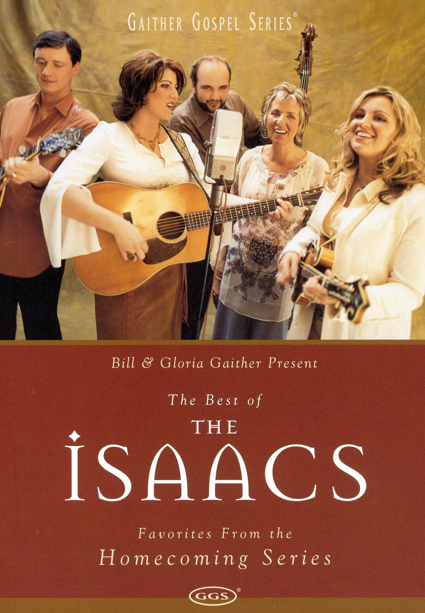 The Best of the Isaacs: Favorites from the Homecoming Series