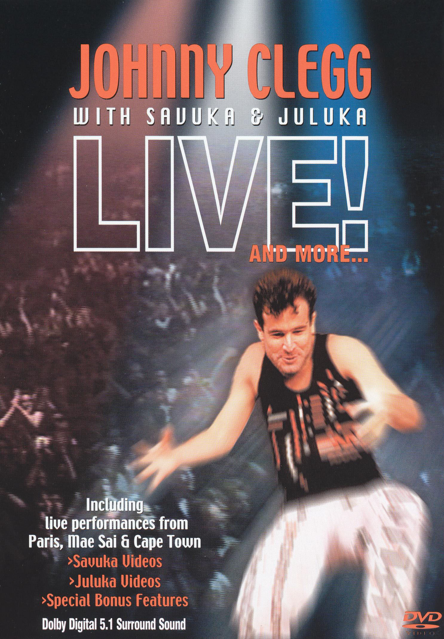 Johnny Clegg With Savuka and Juluka: Live! And More...