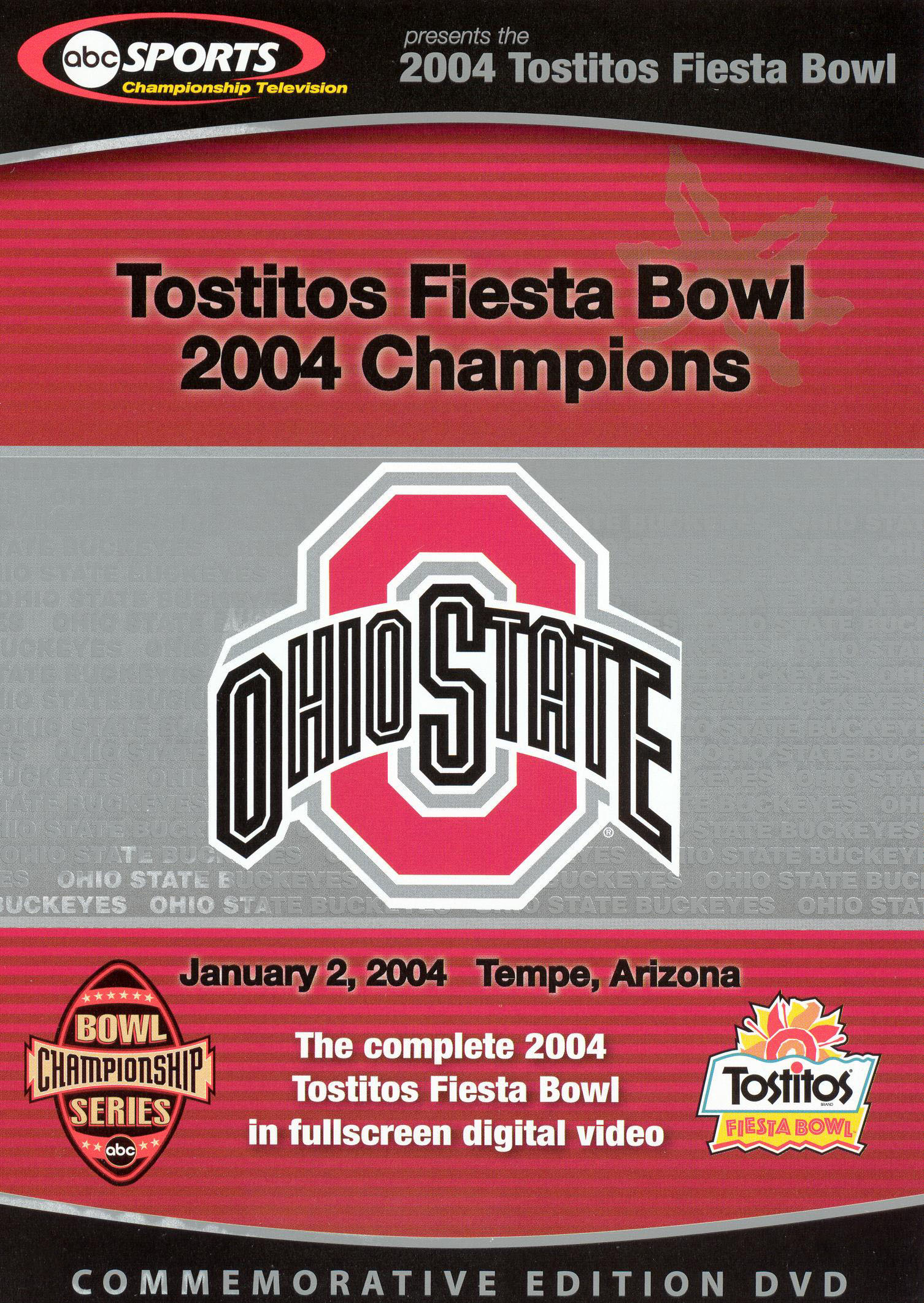 The 2004 Tostitos Fiesta Bowl: Ohio State