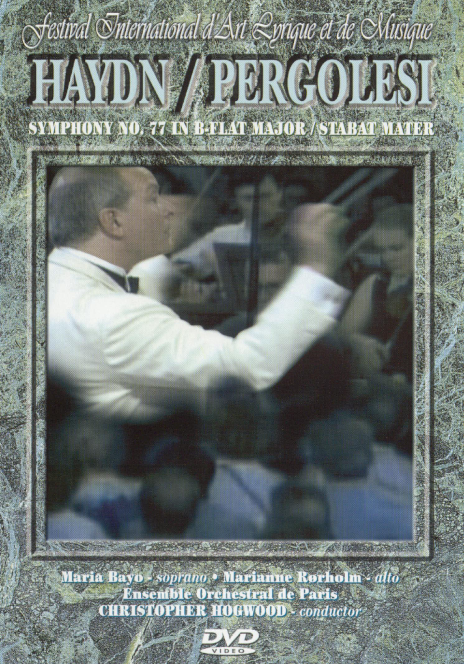 Haydn: Symphony 77 in B Flat Major/Stabat Mater